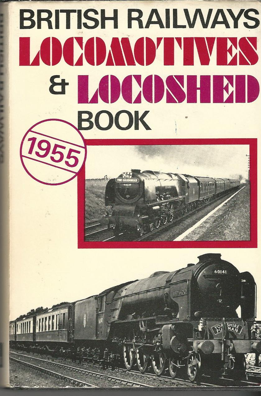 Image for The ABC of British Railways locomotives, Part 1, Nos. 1-99999 and B.R. standard and ex-W.D. locomotives