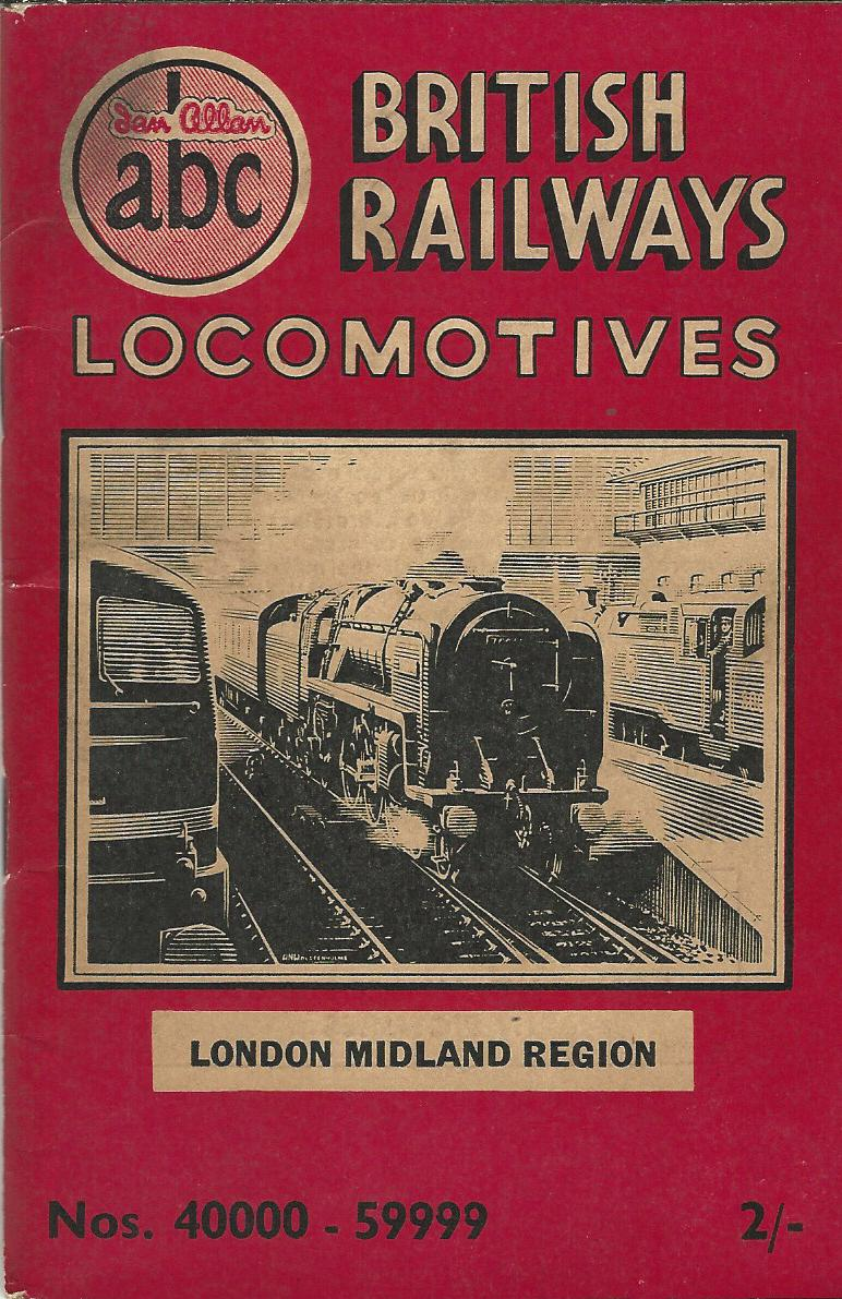 Image for The ABC of British Railways Locomotives: Part 3 - Nos. 40000-59999. Steam Locomotives London Midland & Scottish Regions.