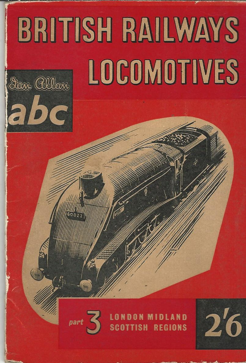 Image for The ABC of British Railways Locomotives: Part 3 - Nos. 40000-59999 & 70000-99999. London, Midland & Scottish Regions.