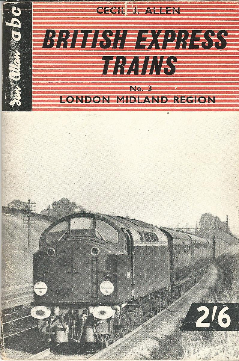 Image for The ABC of LMS Locomotives:British Express Trains. No 3: London Midland Region.