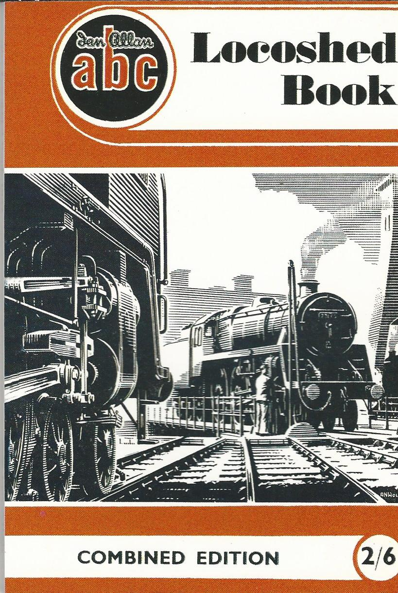 Image for The ABC Locoshed Book 1 - 39999. British  Railways Steam (SR. & W.R) Electric & Internal Combustion Locos.