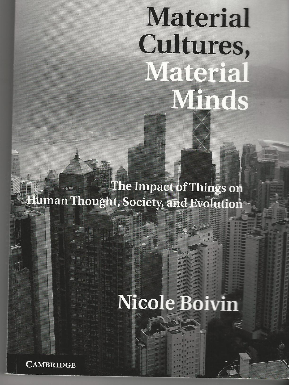 Image for Material Cultures, Material Minds: The Impact of Things on Human Thought, Society, and Evolution