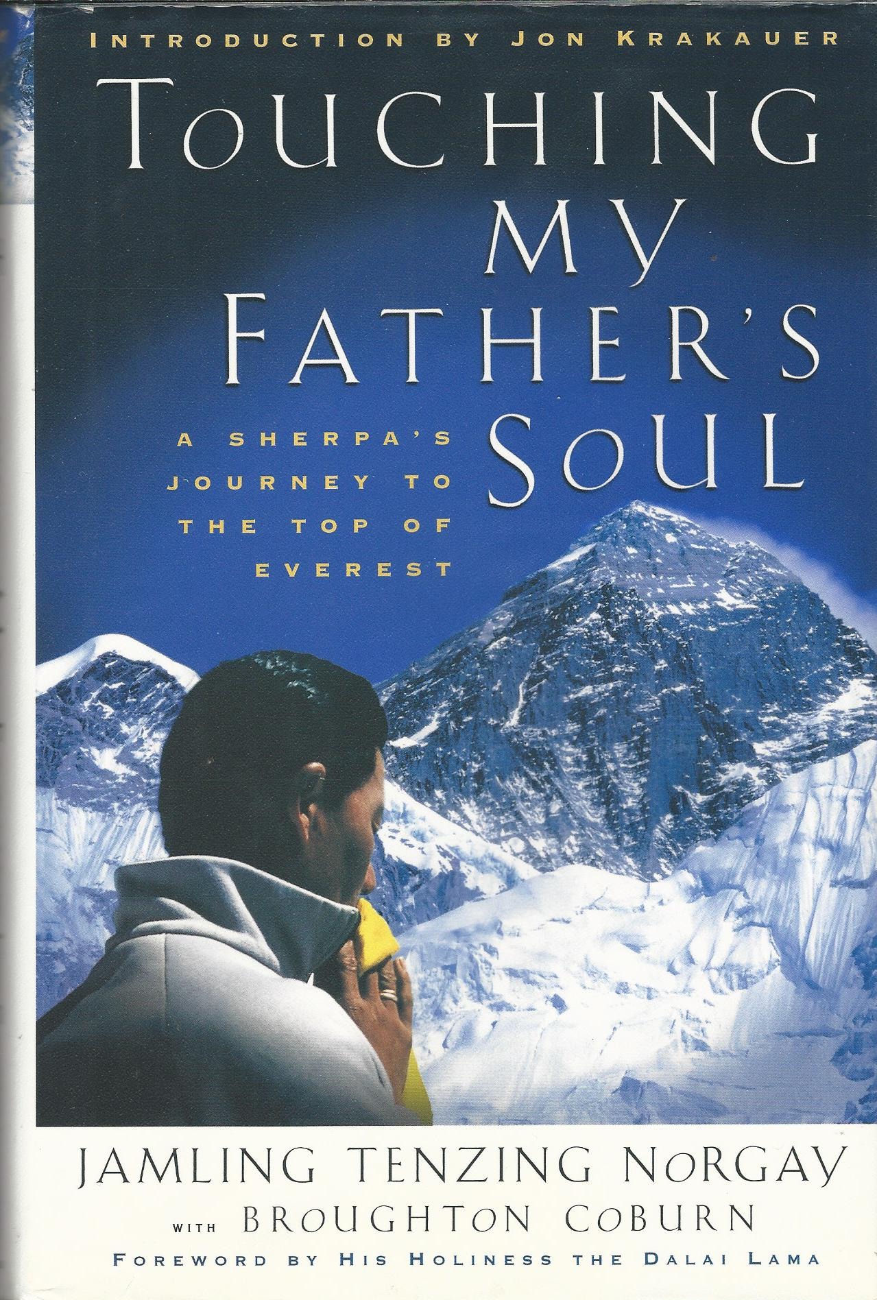 Image for Touching My Father's Soul: A Sherpa's Journey to the Top of Everest.
