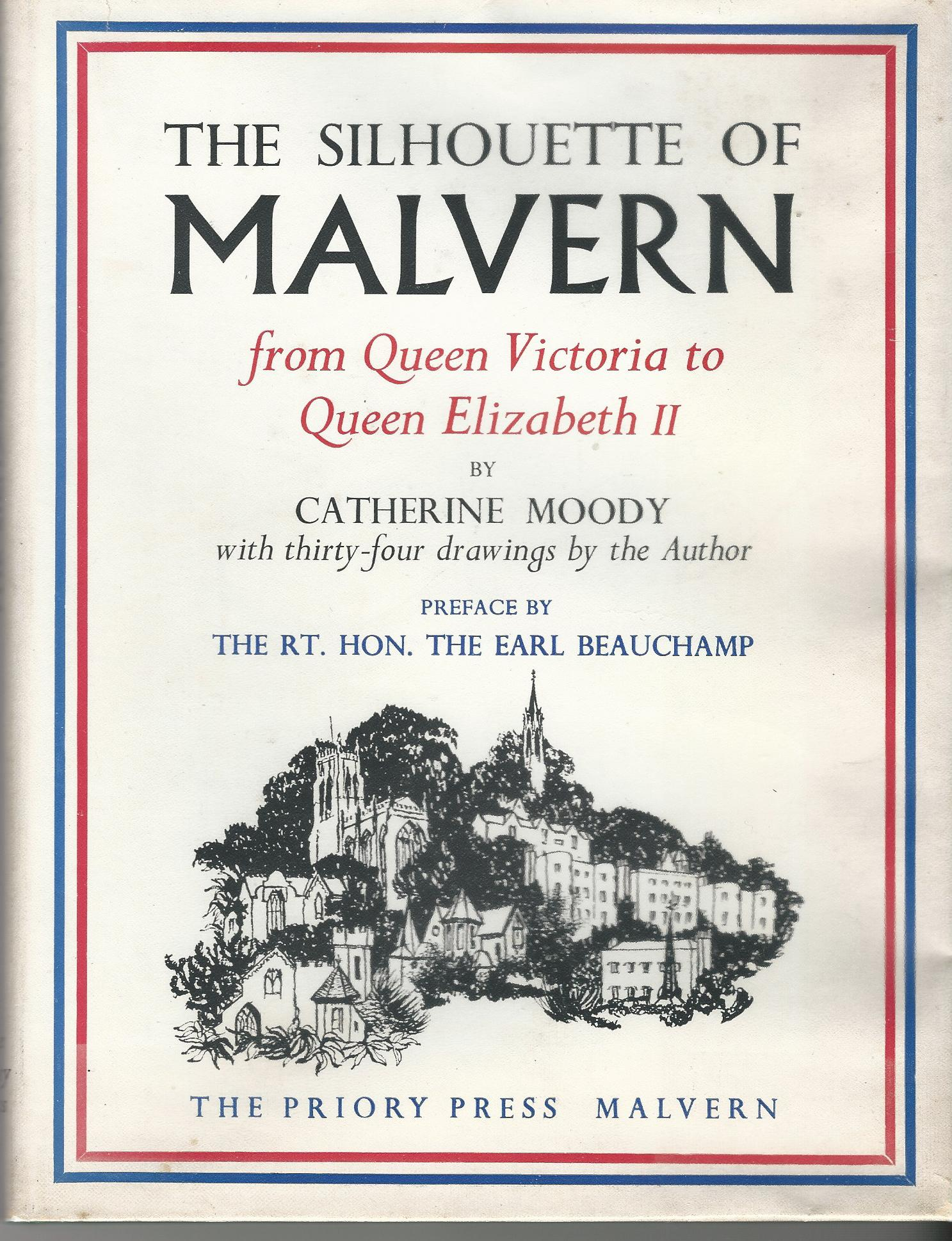 Image for The Silhouette of Malvern: From Queen Victoria to Queen Elizabeth II.