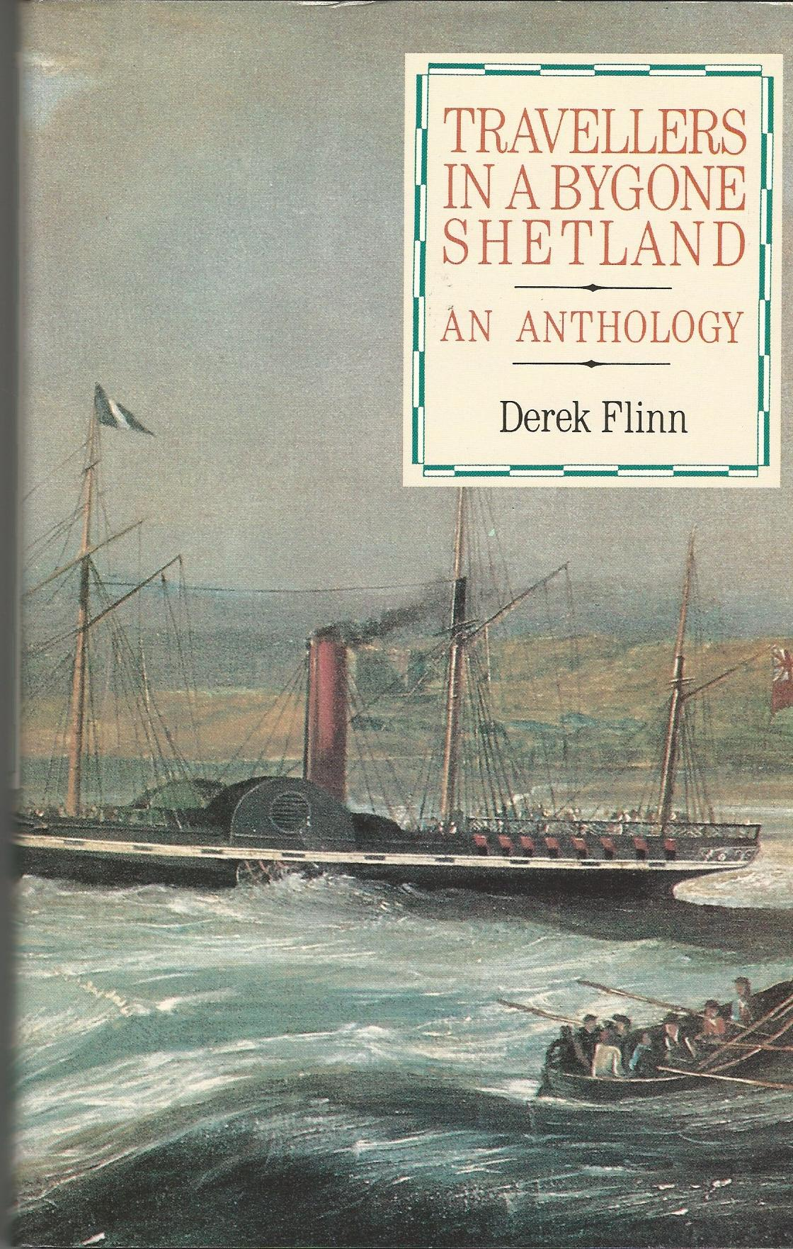 Image for Travellers in a Bygone Shetland: An Anthology