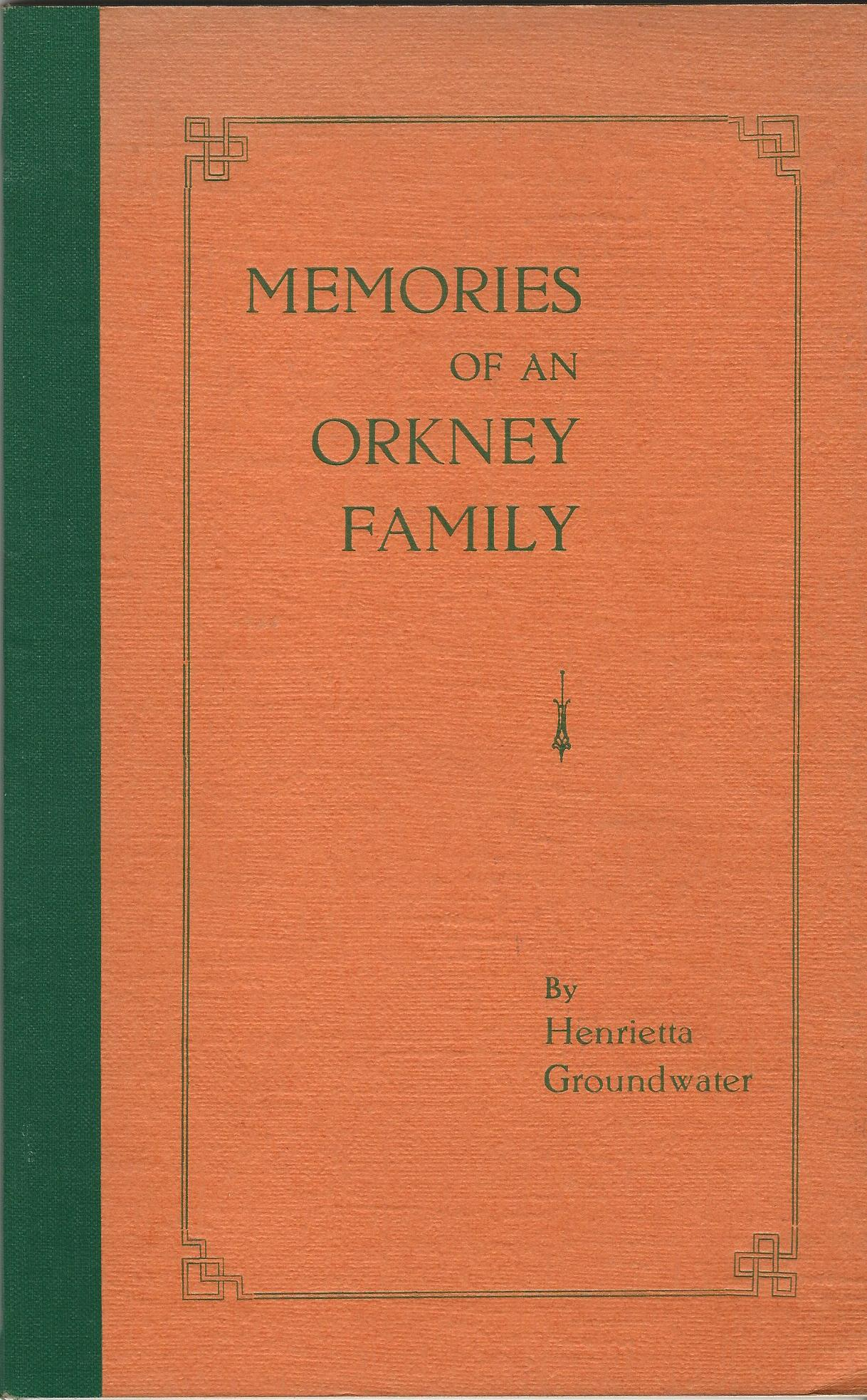 Image for Memories of an Orkney Family