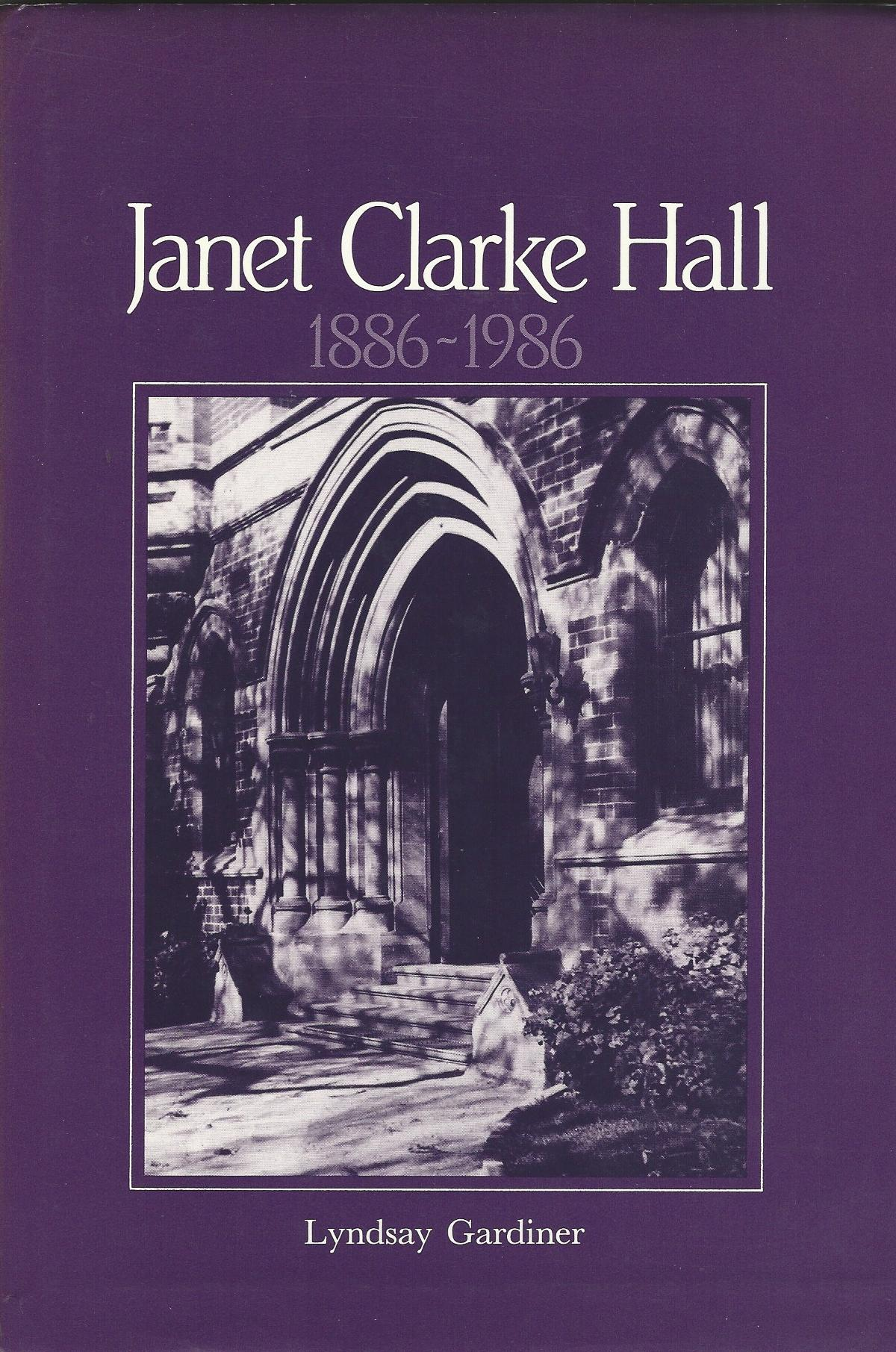 Image for Janet Clarke Hall, 1886-1986