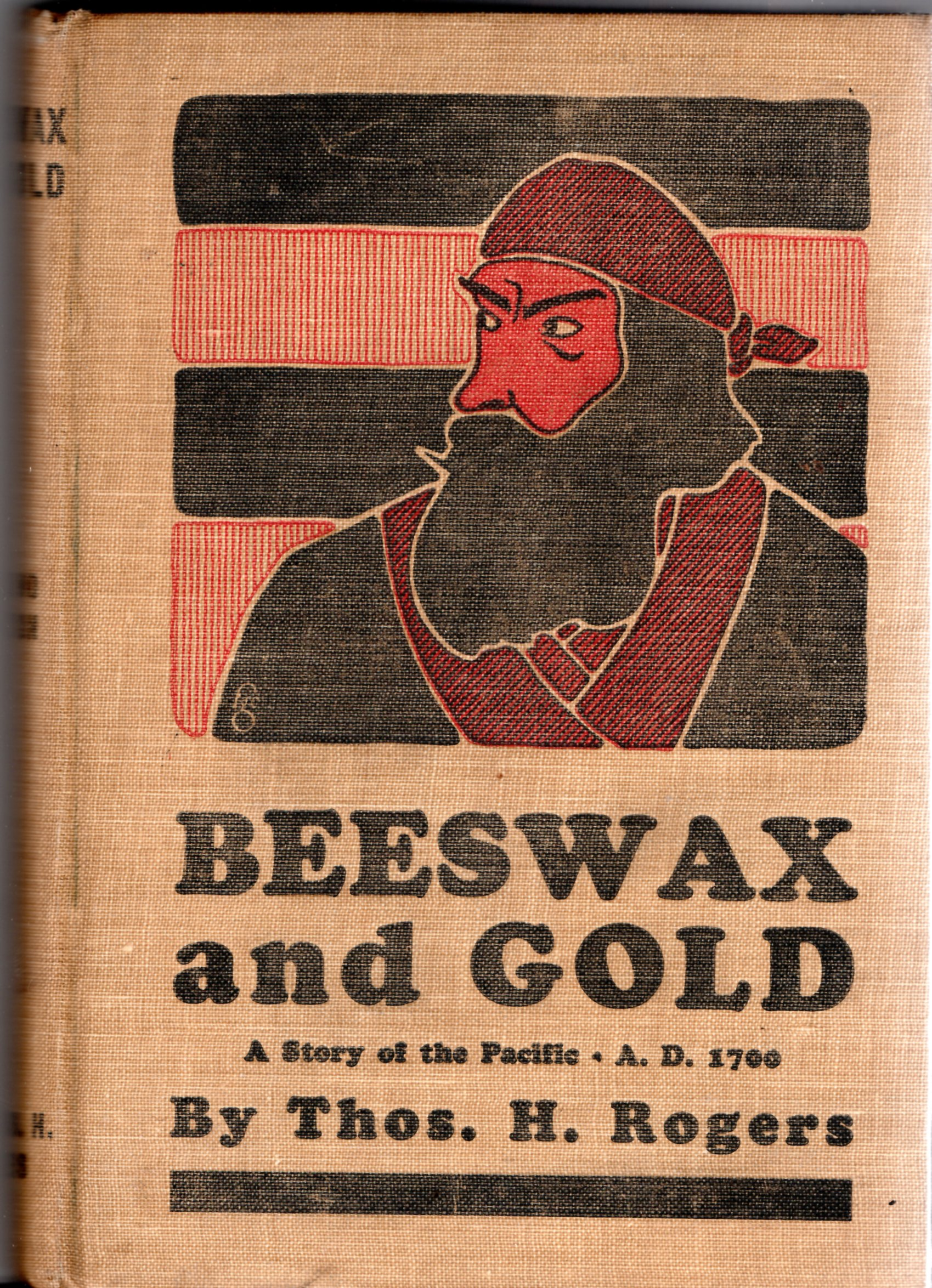 Image for Beeswax and Gold: A Story of the Pacific A.D. 1700