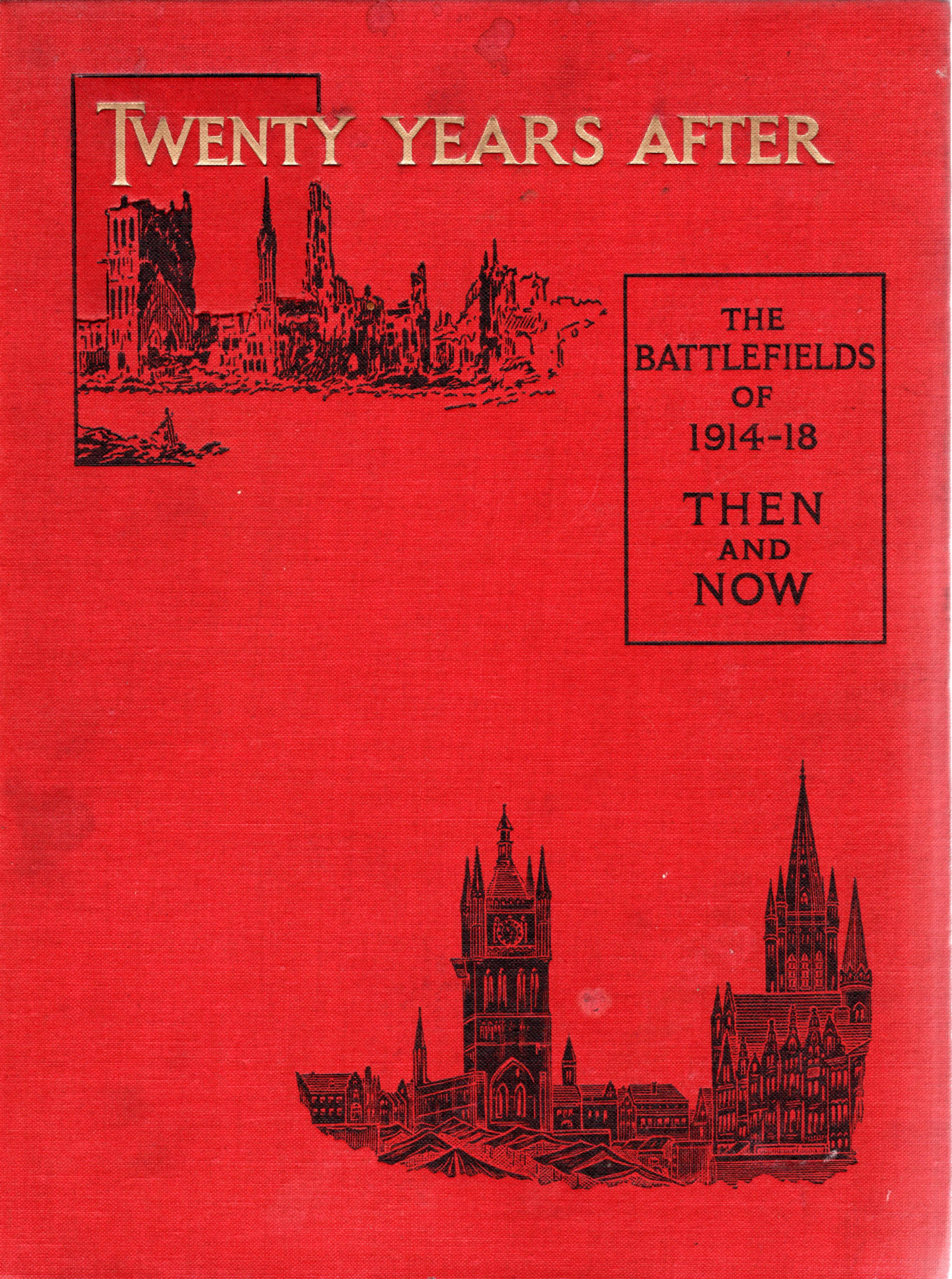Image for Twenty Years After: The Battlefields of 1914-18 - Then and Now (2 Volumes)