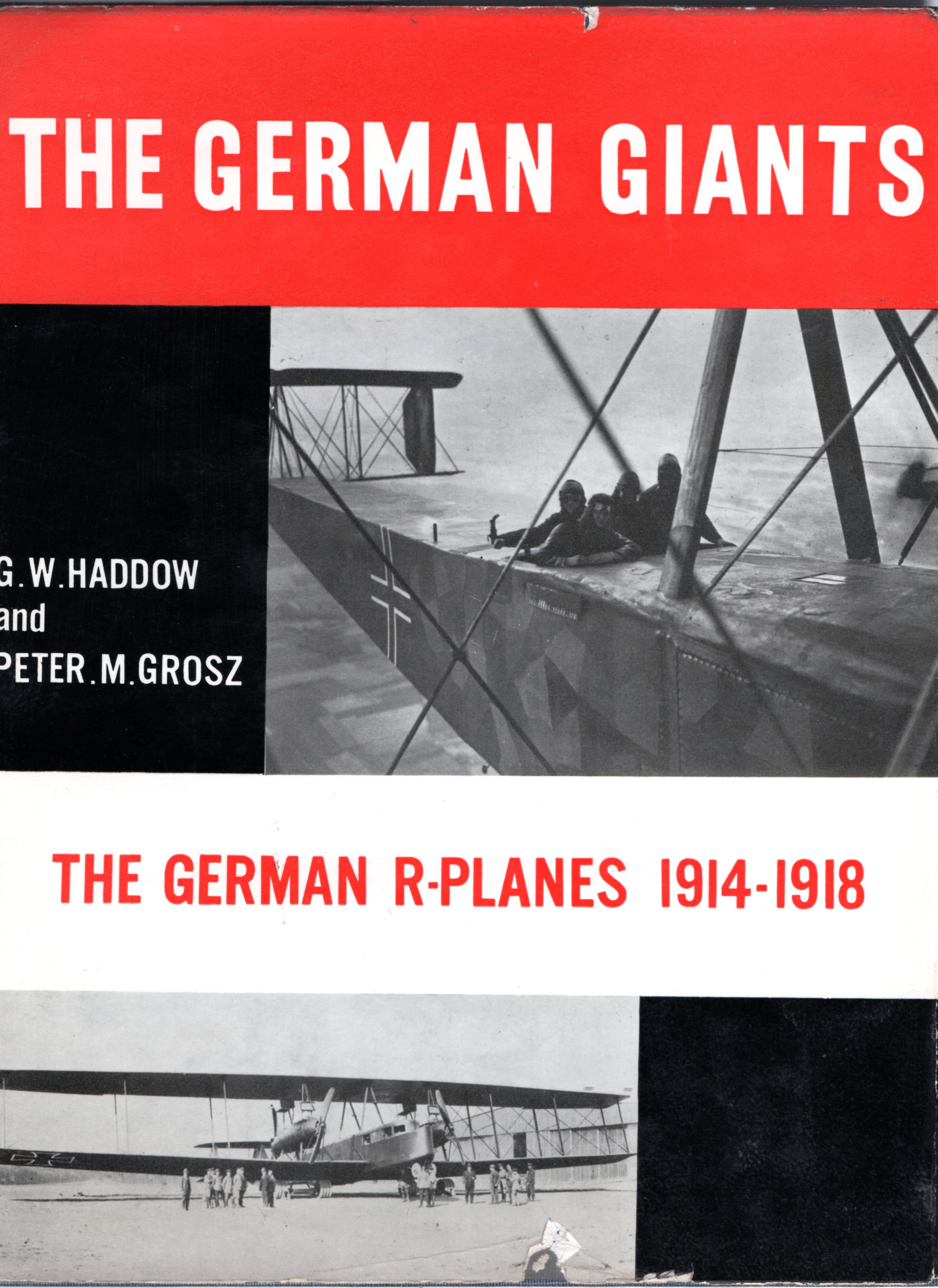 Image for The German Giants: The German R-Planes 1914-1918