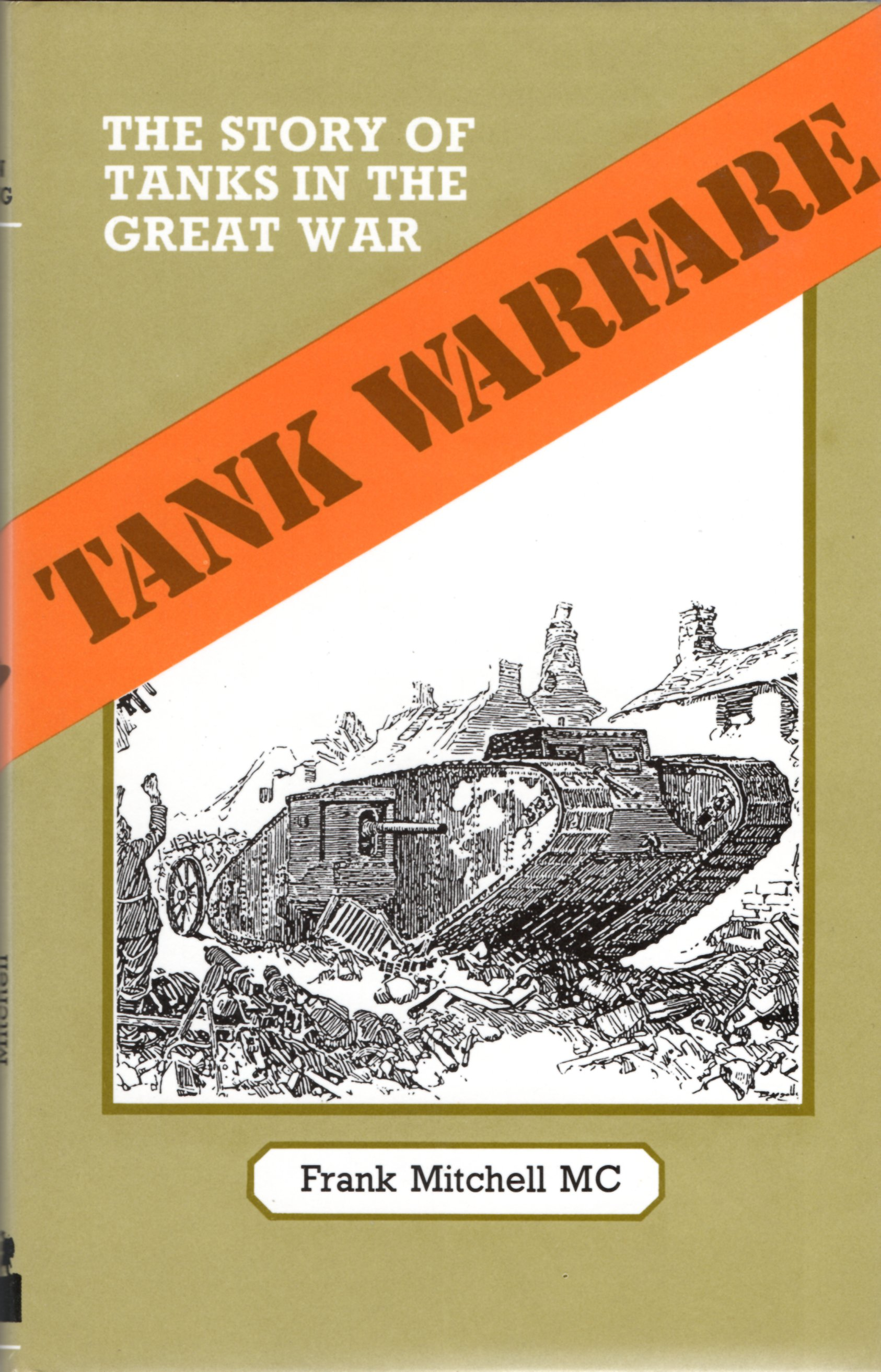 Image for Tank Warfare: The Story of Tanks in the Great War