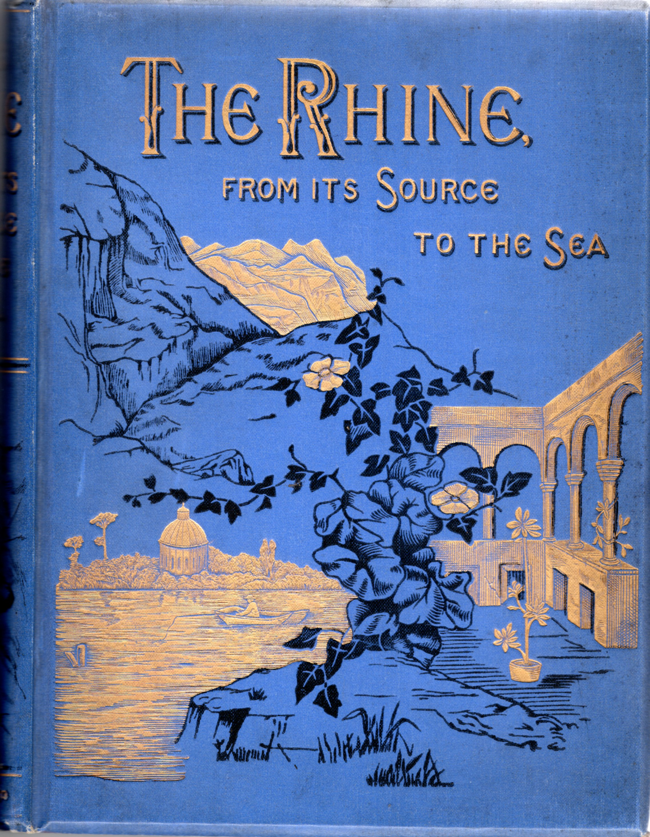 Image for The Rhine from its Source to the Sea.