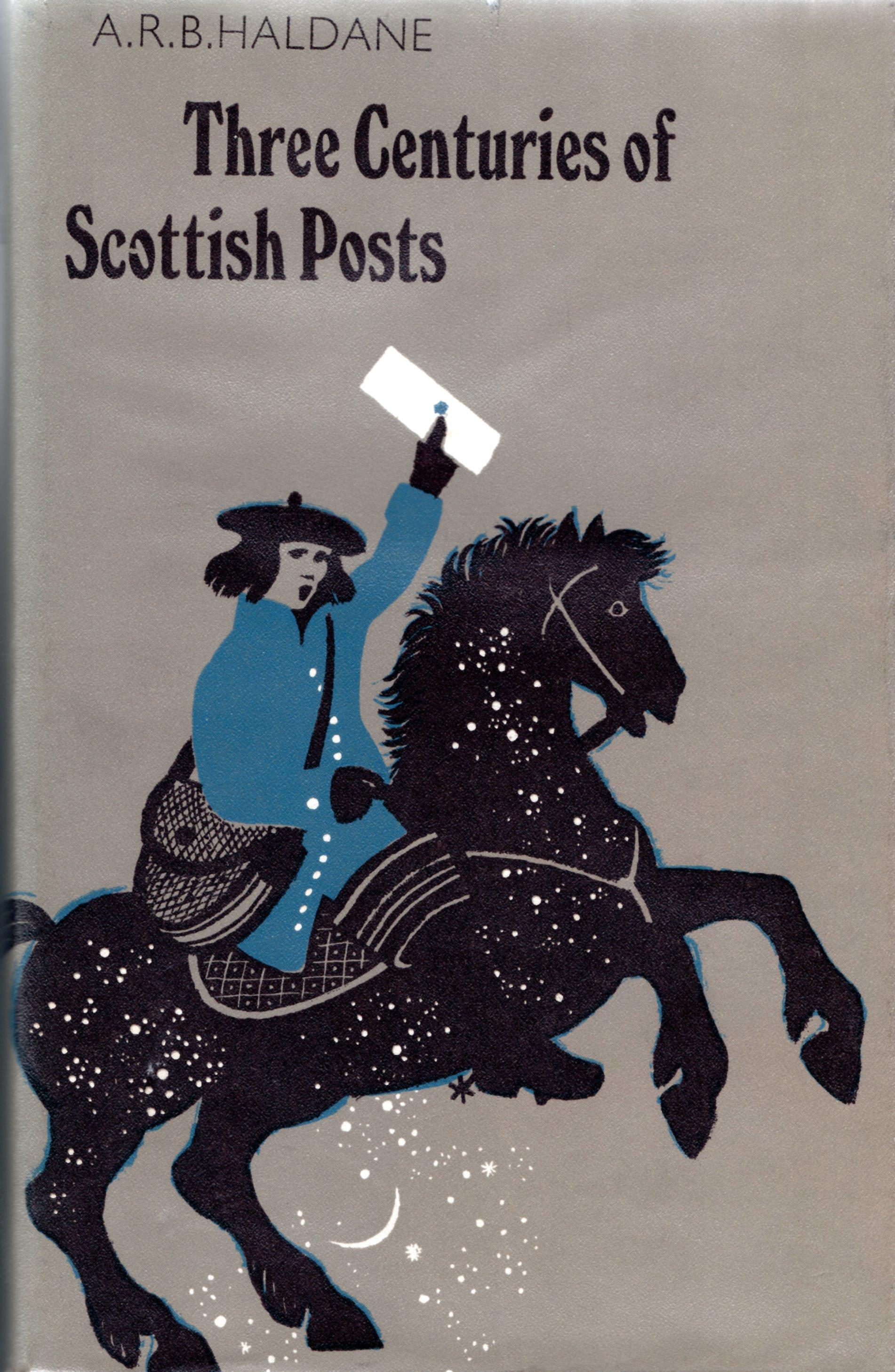 Image for Three Centuries of Scottish Posts: An Historical Survey to 1836