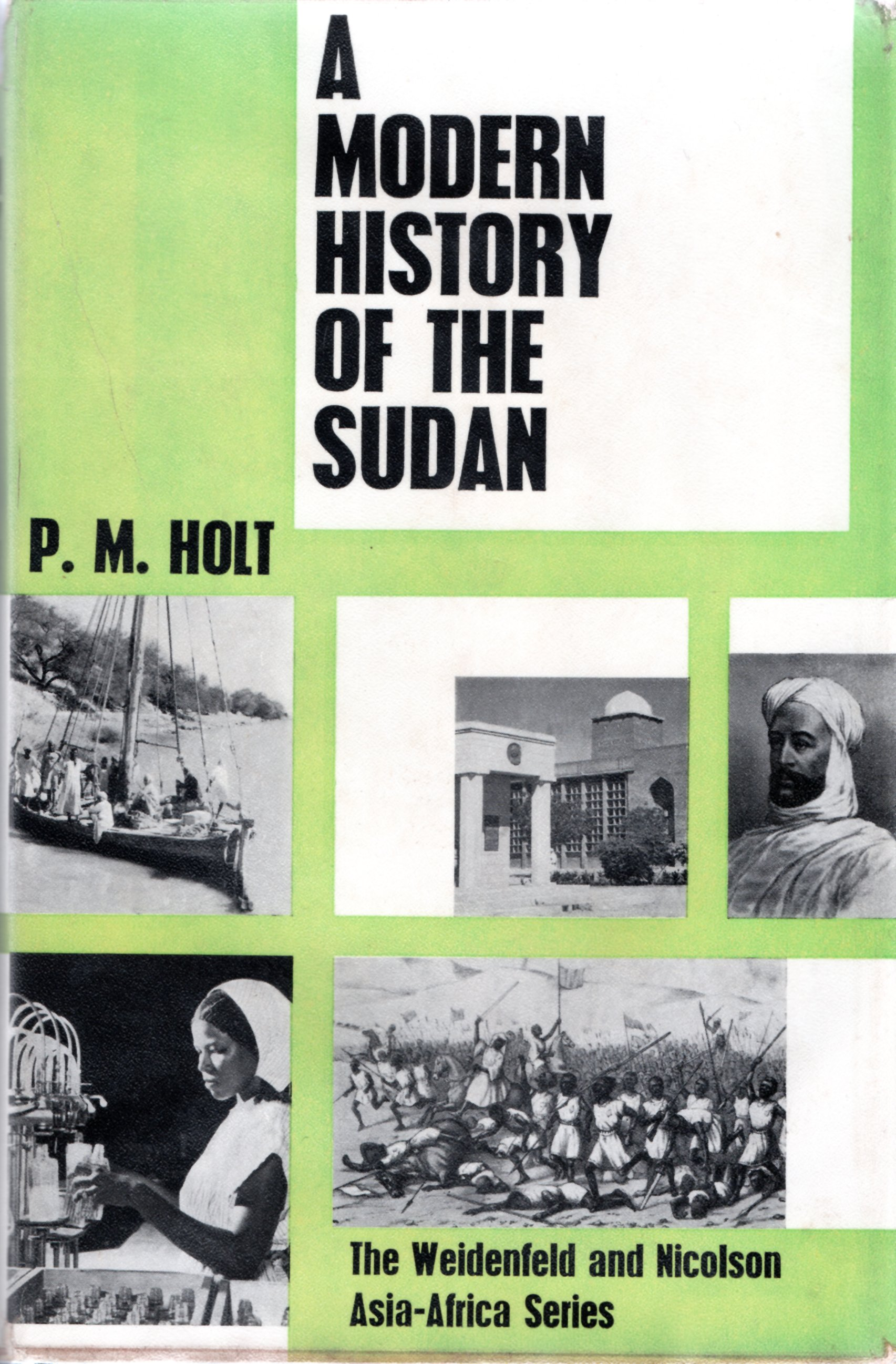 Image for A Modern History of the Sudan from the Funj Sultanate to the Present Day.