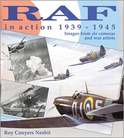 Image for RAF in Action, 1939-1945: Images from War Artists and Air Cameras