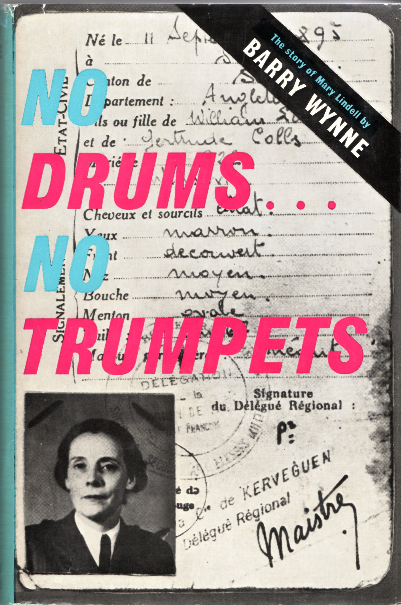 Image for No Drums... No Trumpets: The Story of Mary Lindell
