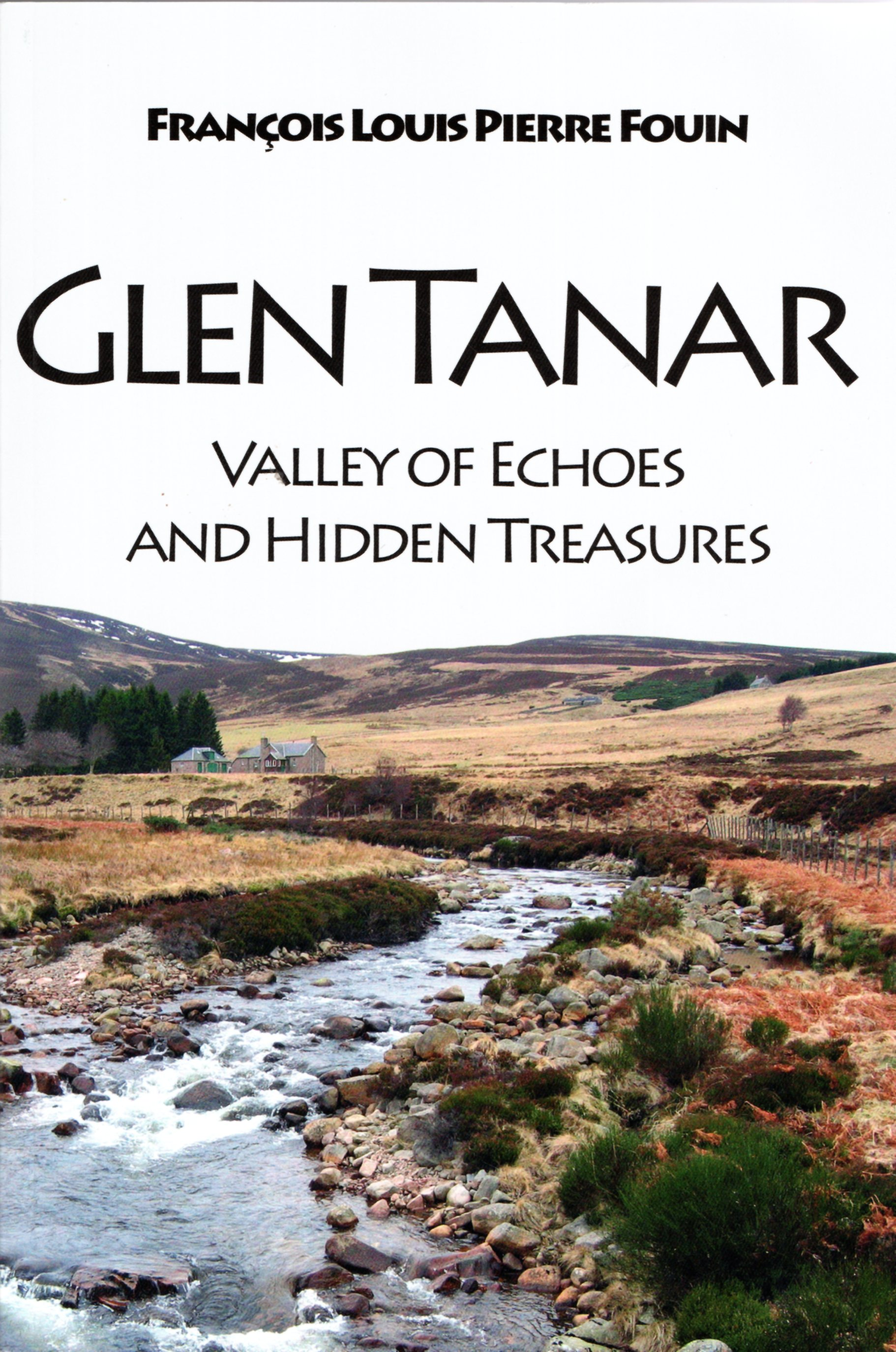 Image for Glen Tanar: Valley of Echoes and Hidden Treasures