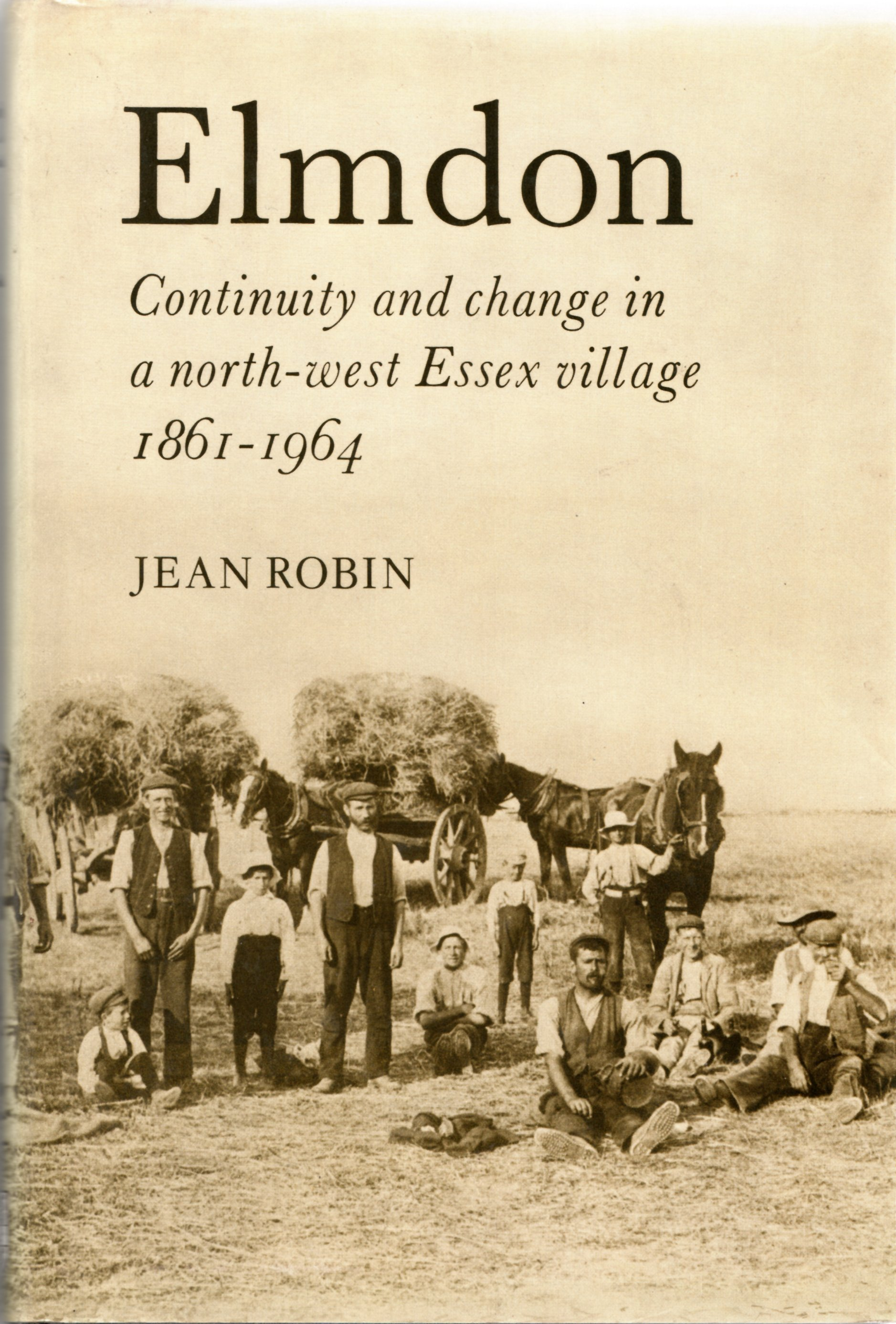 Image for Elmdon. Continuity and Change in a North-West Essex Village, 1861-1964