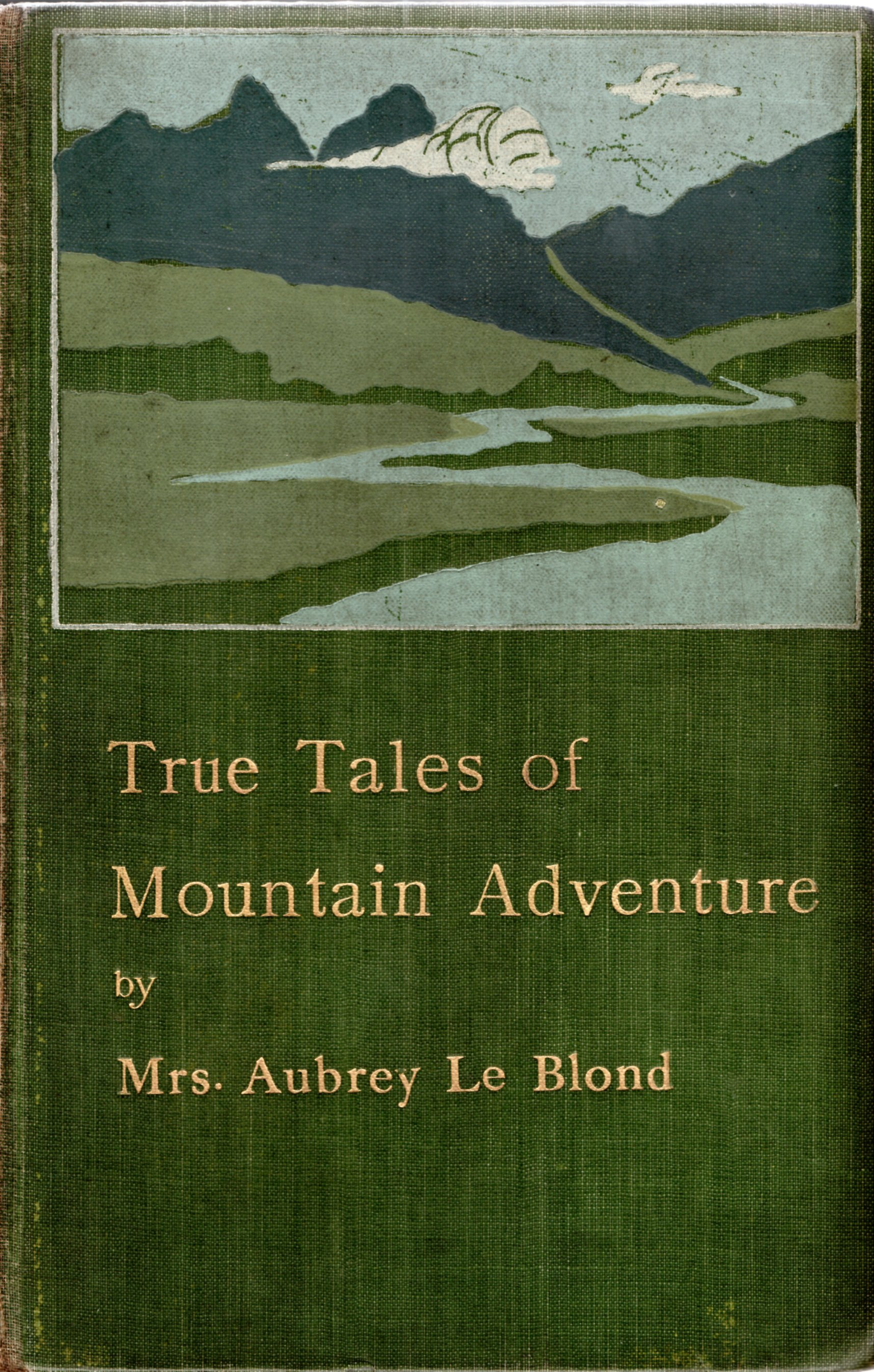 Image for True Tales of Mountain Adventure