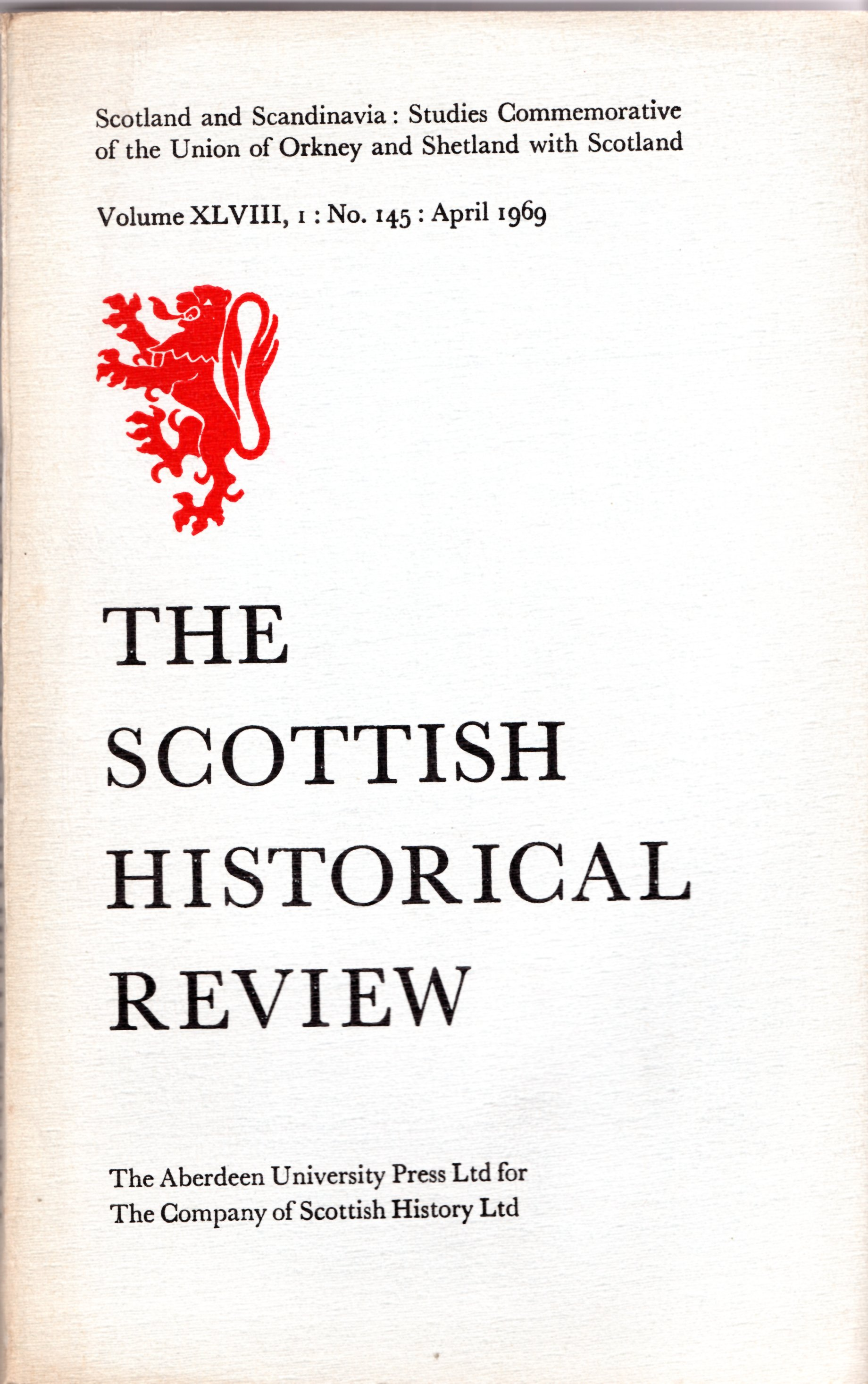 Image for The Scottish Historical Review Volume XLVIII, I: No. 145: April 1969