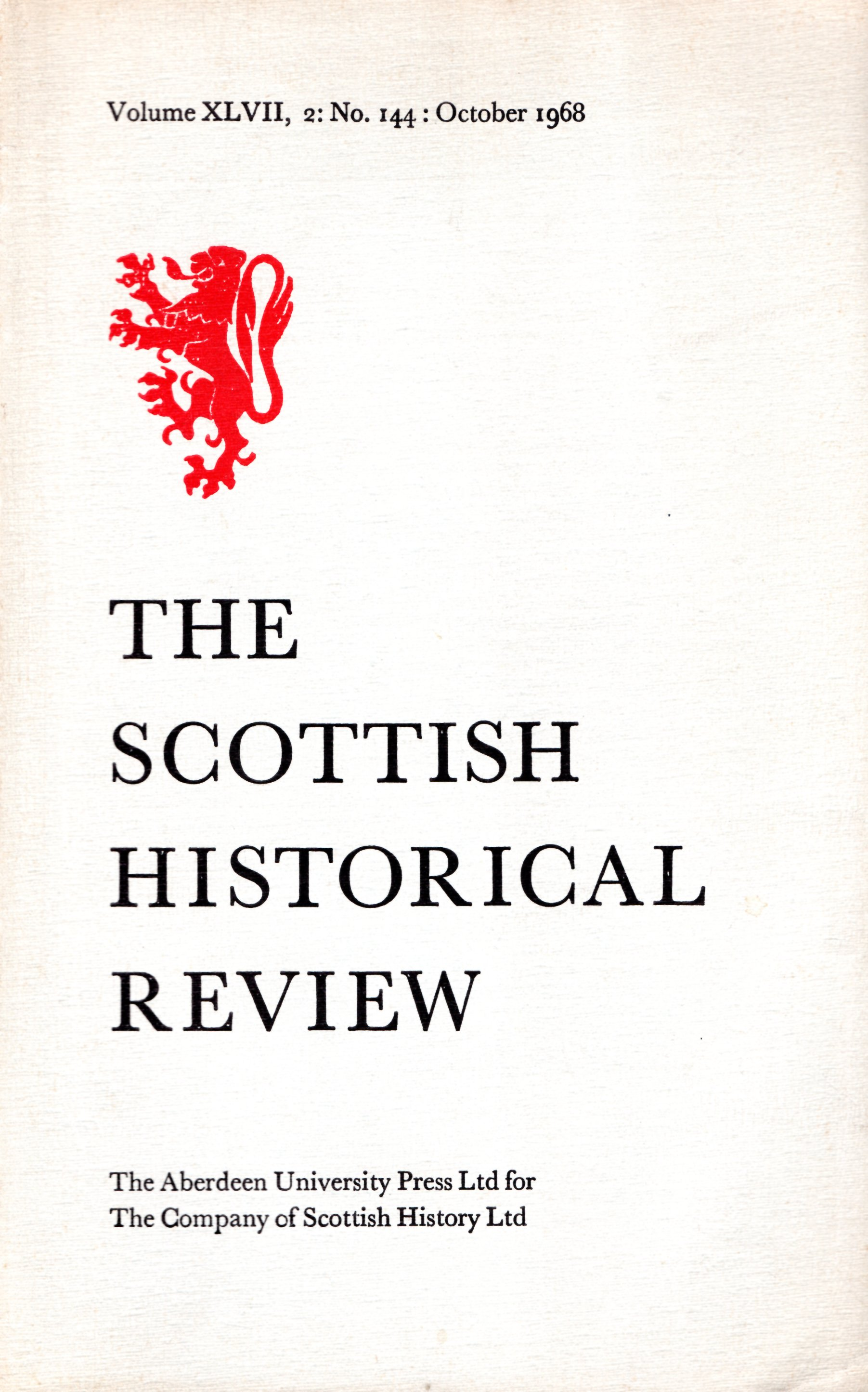 Image for The Scottish Historical Review Volume XLVII, 2: No. 144: October 1968