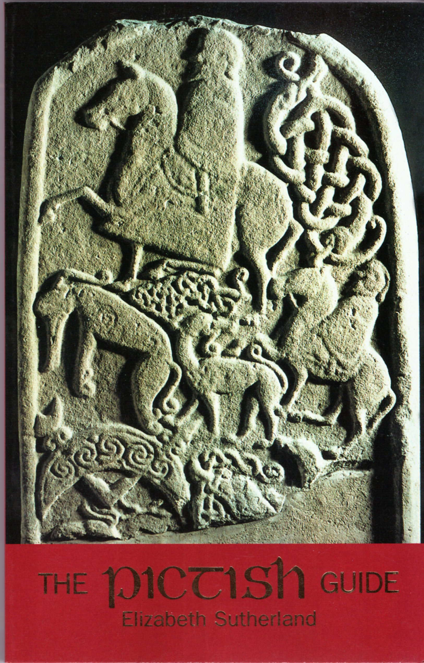 Image for The Pictish Guide: A Guide to Pictish Stones