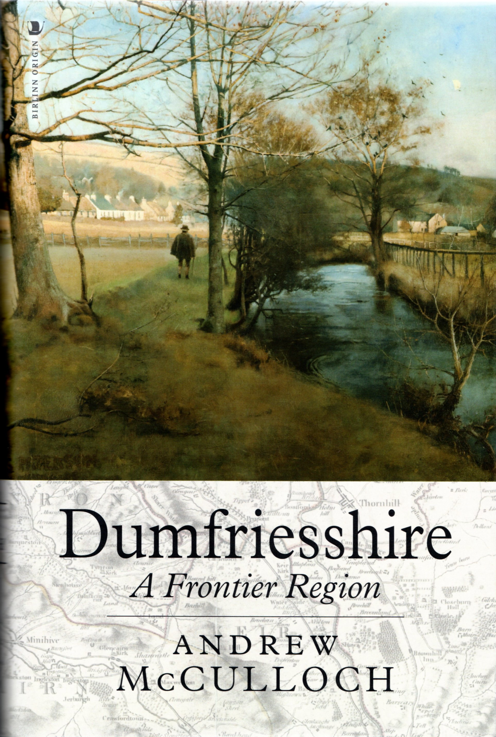 Image for Dumfriesshire: A Frontier Region