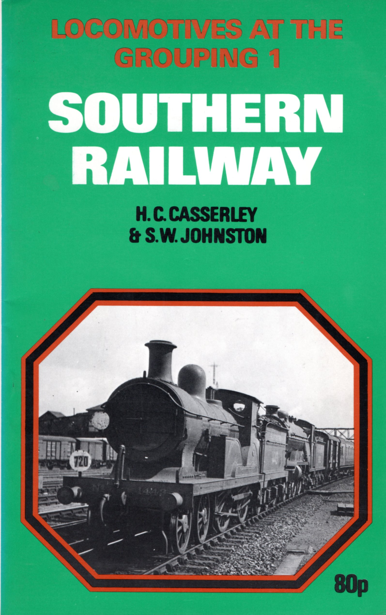 Image for Locomotives at the Grouping: Southern Railway v. 1