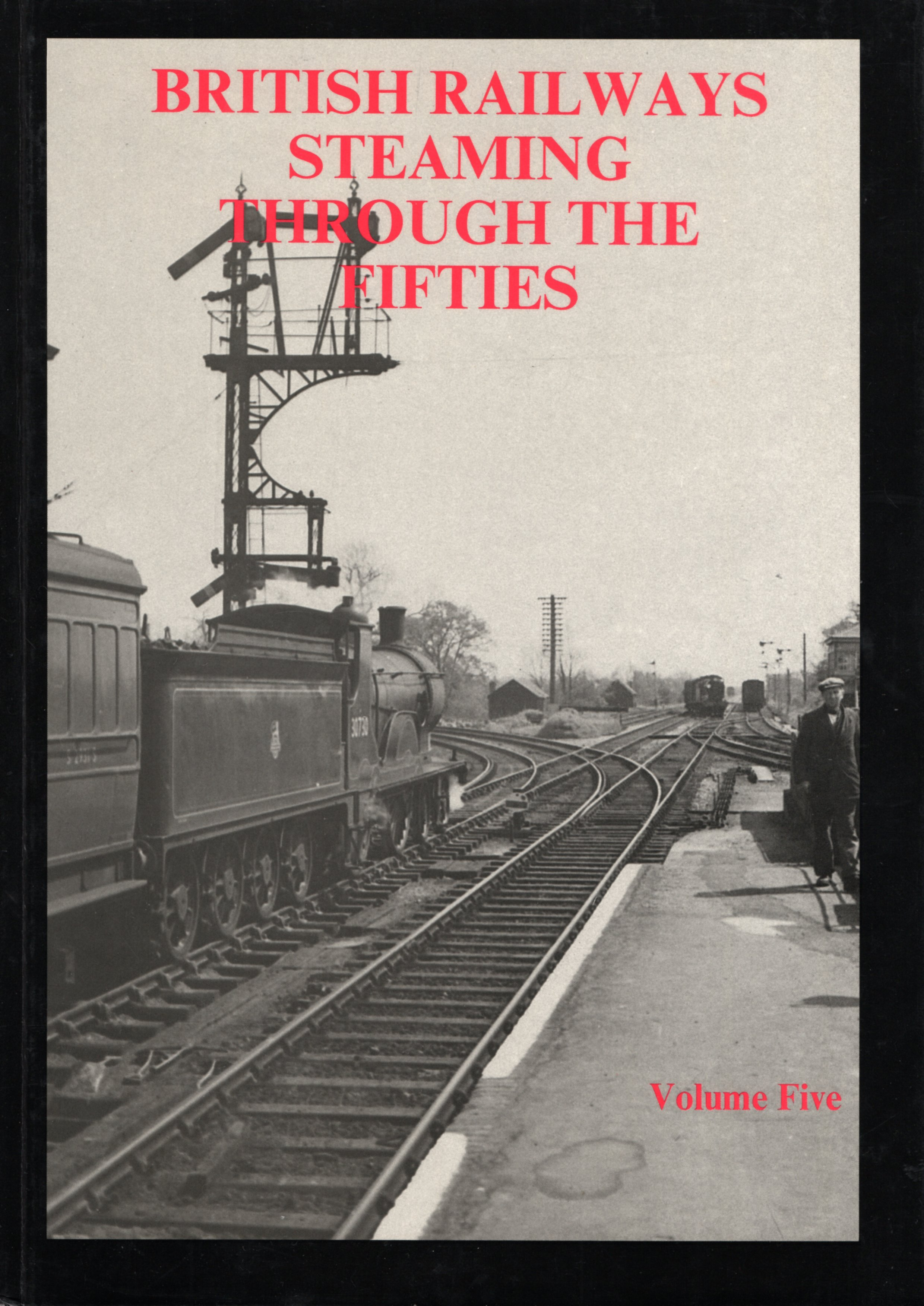 Image for British Railways Steaming Through the Fifties: Volume 5