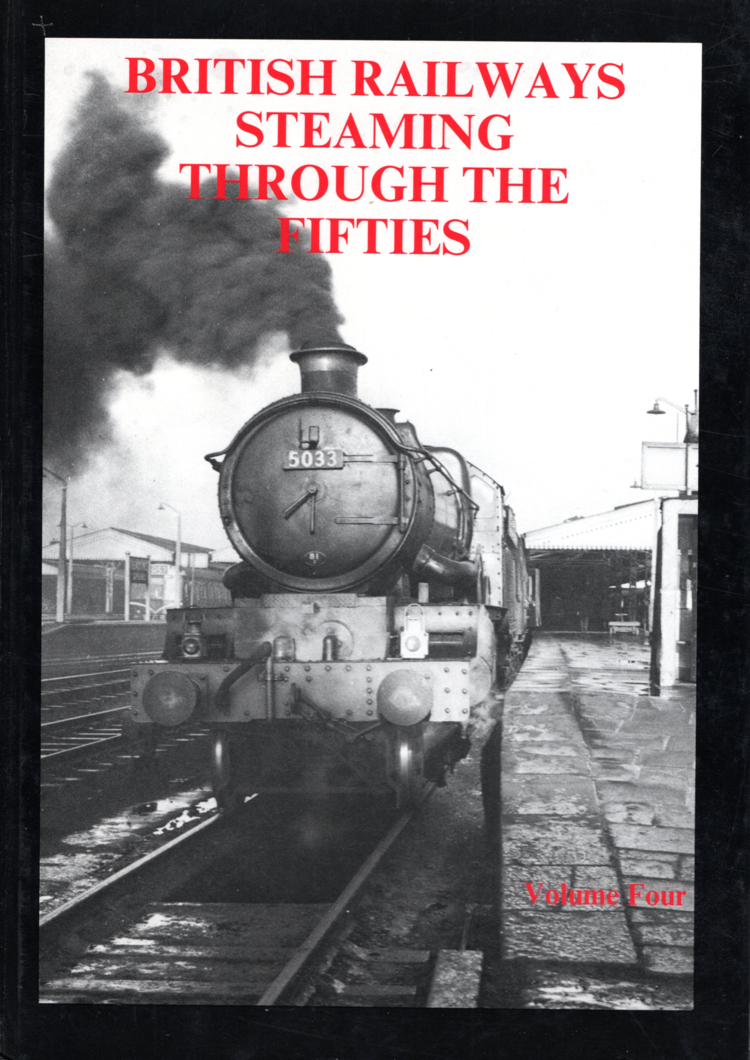 Image for British Railways Steaming Through the Fifties: Volume 4