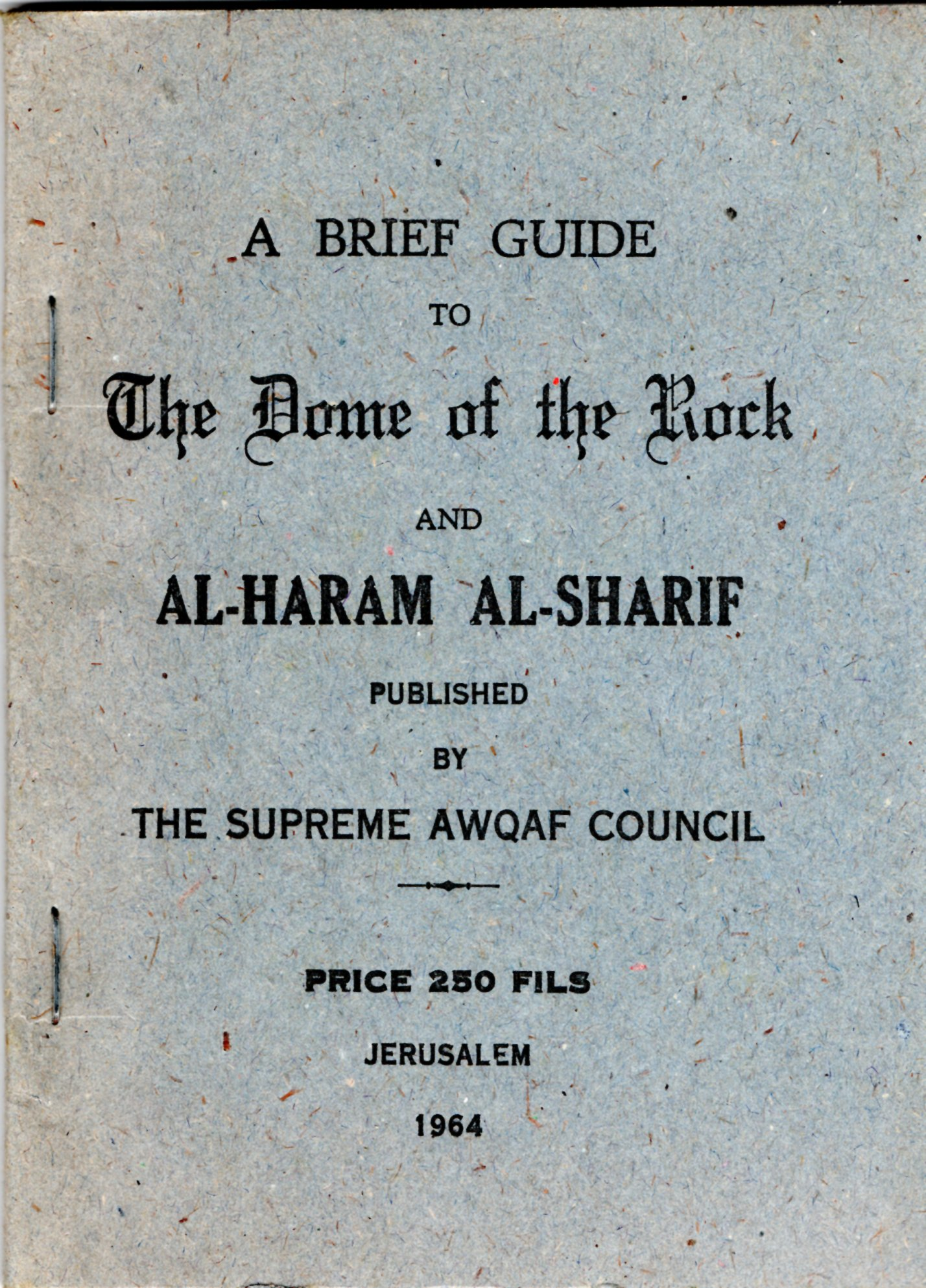 Image for A Breif Guide to the Dome of the Rock and Al-Haram Al-Sharif