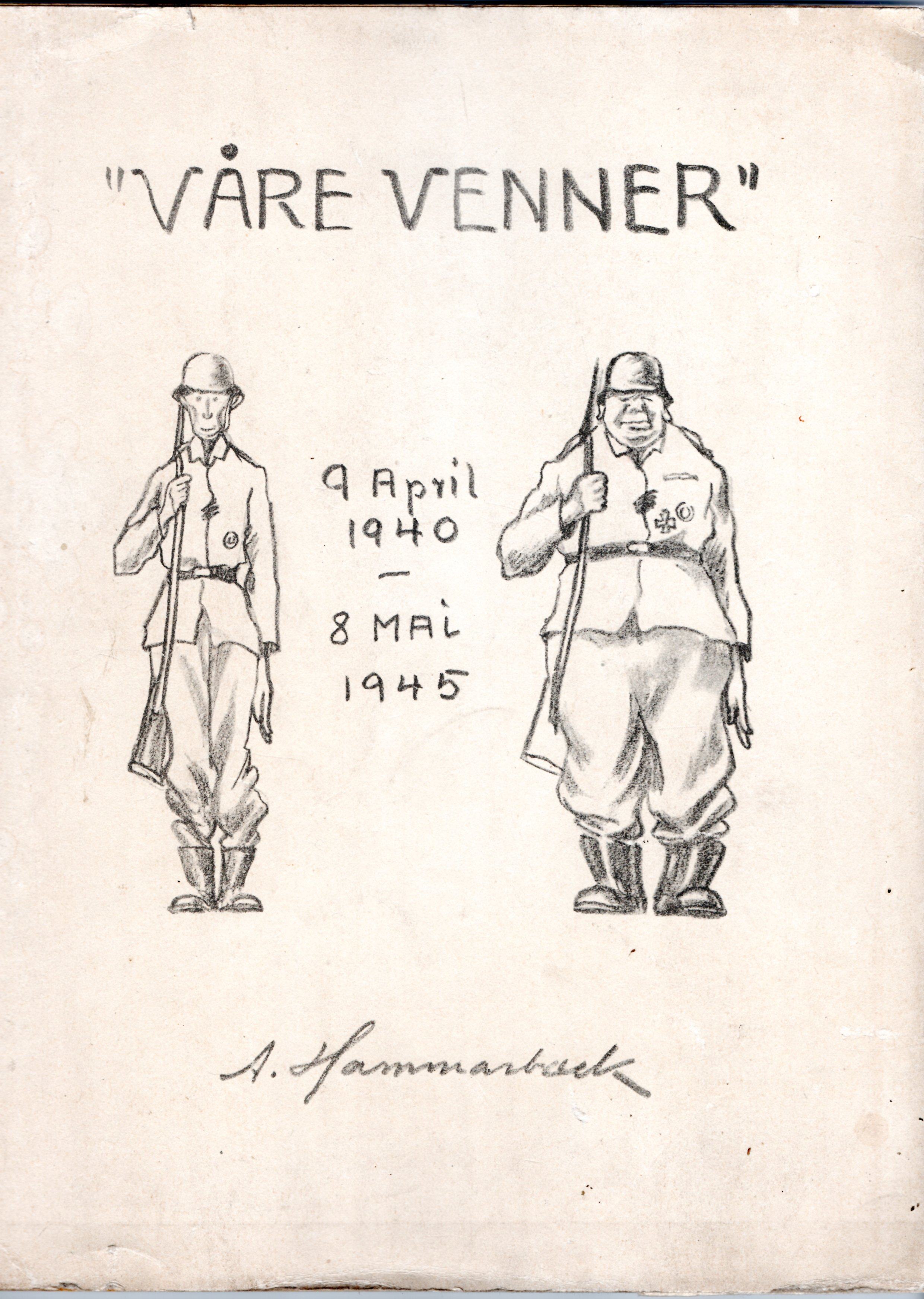 Image for Vre Venner - 9 April 1940 - 8 Mai 1945