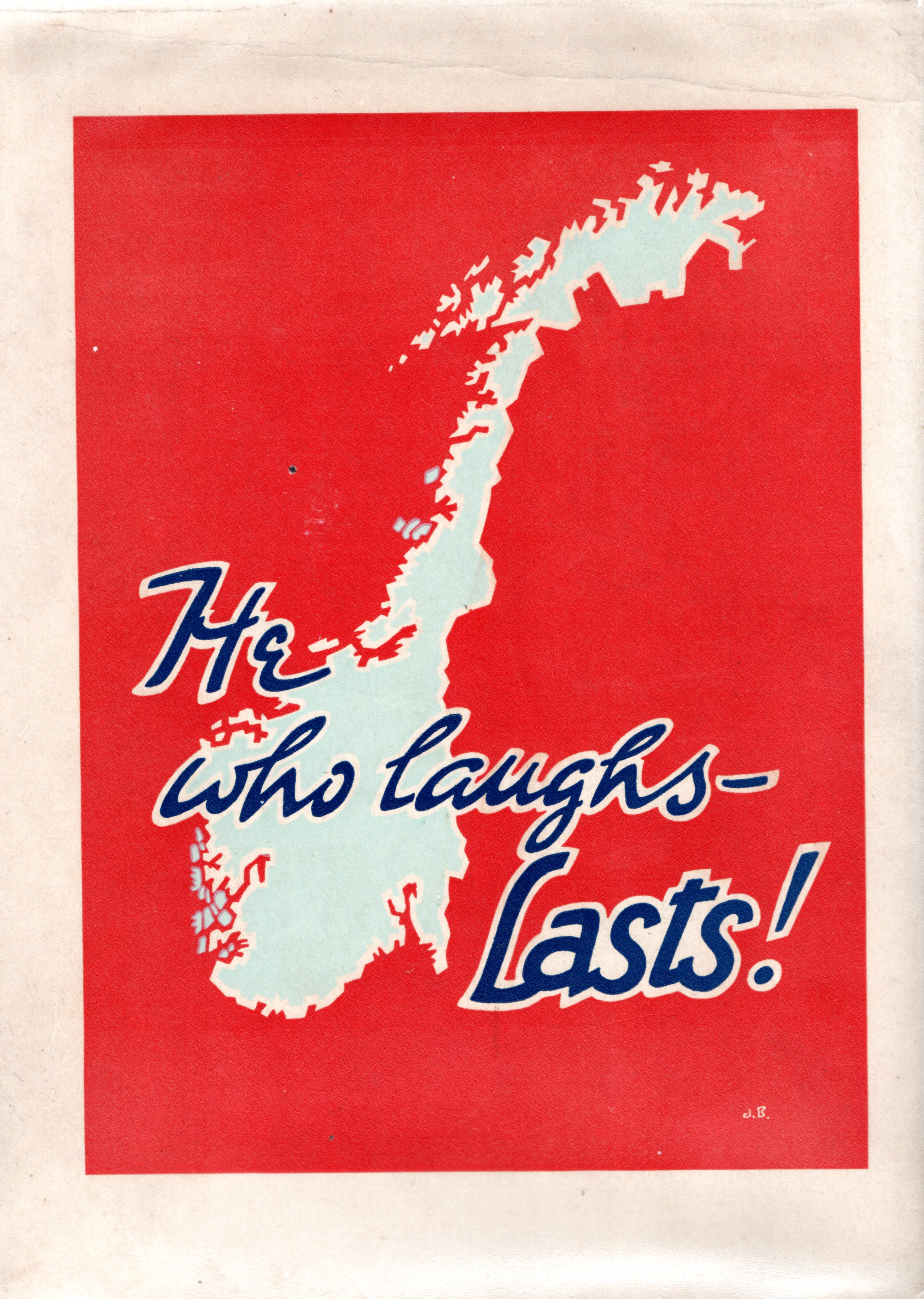 Image for He Who Laughs... Lasts: Anecdotes from Norway's Home Front