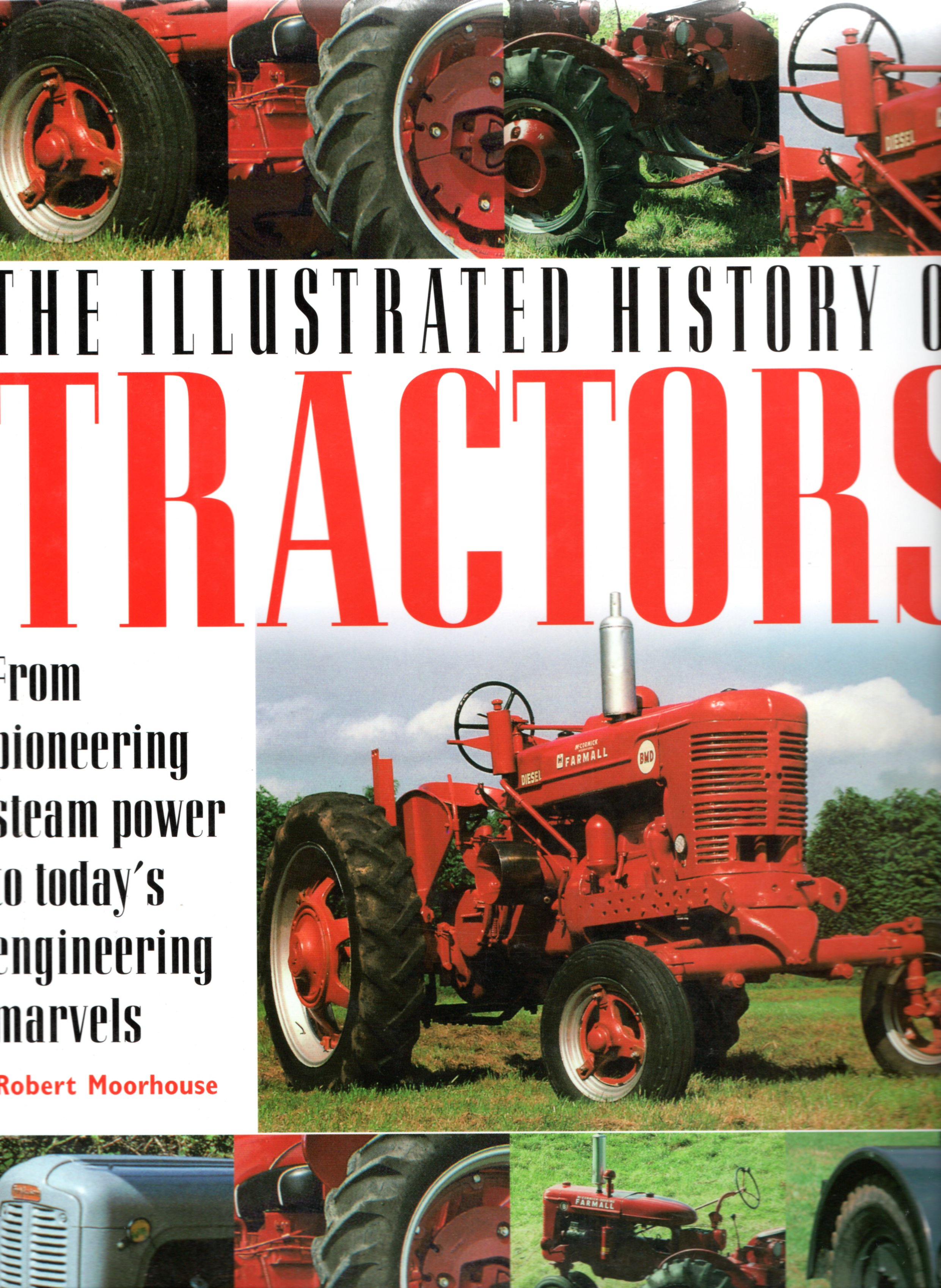 Image for The Illustrated History of Tractors