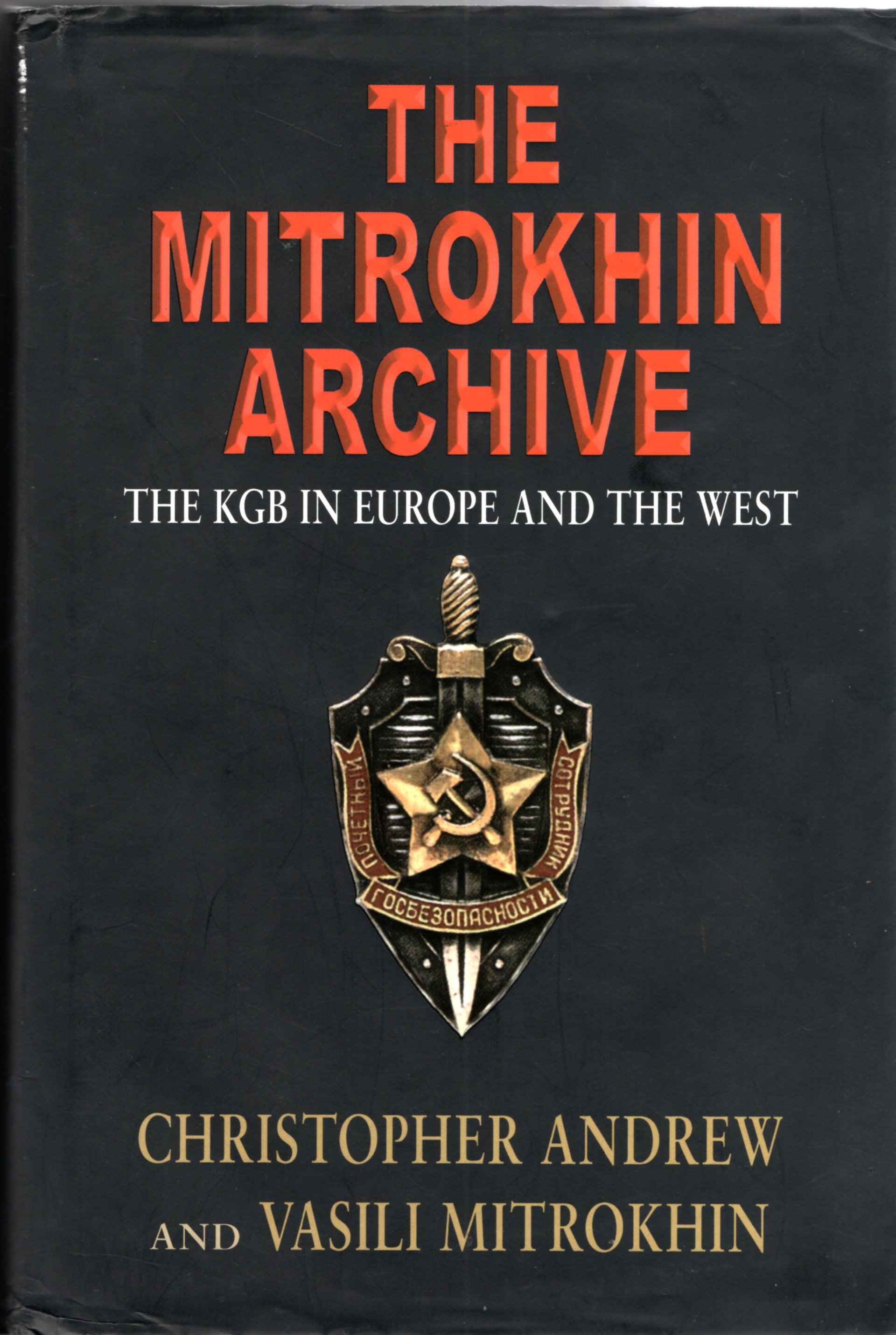 Image for The Mitrokhin Archive: The KGB in Europe and the West