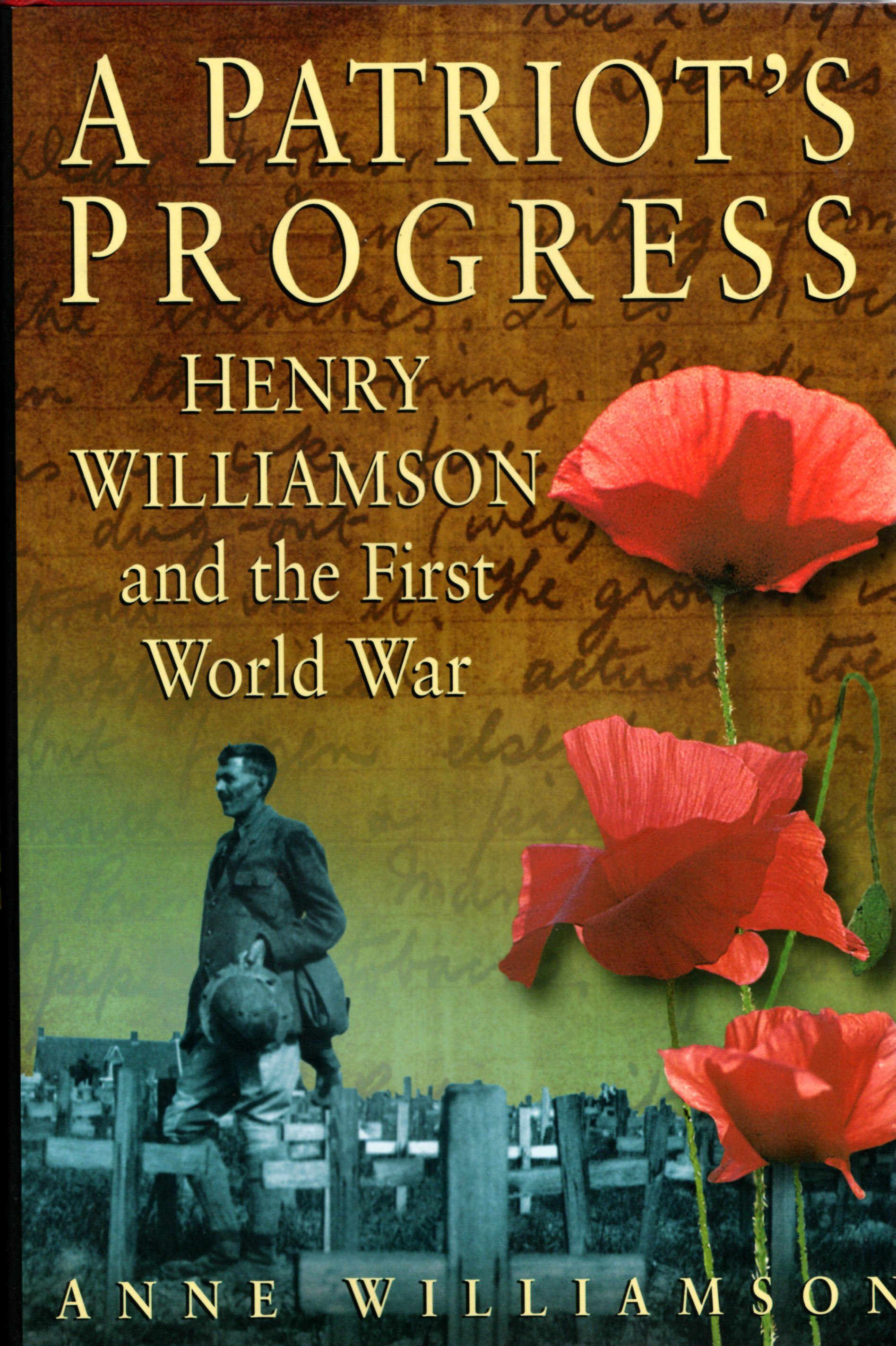 Image for A Patriot's Progress: Henry Williamson and the First World War