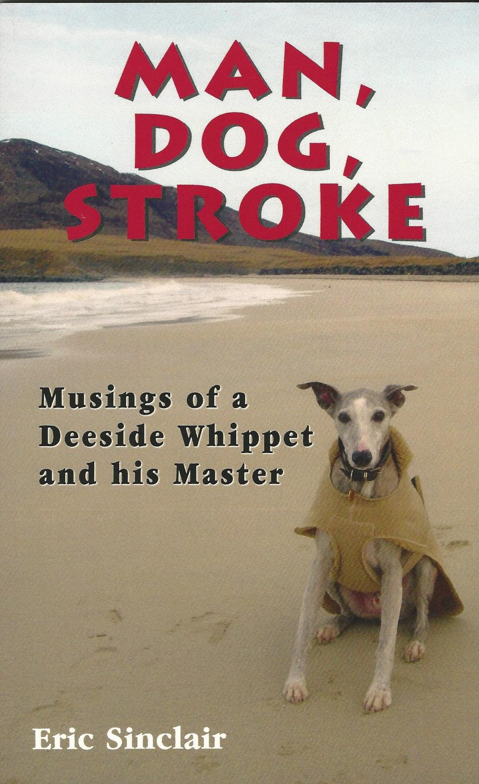 Image for Man, Dog, Stroke