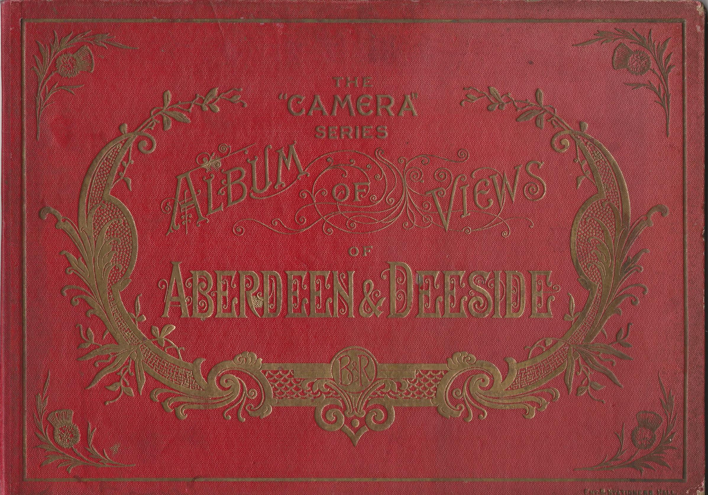 Image for The Camera Series: Album of Views of Aberdeen and Deeside.