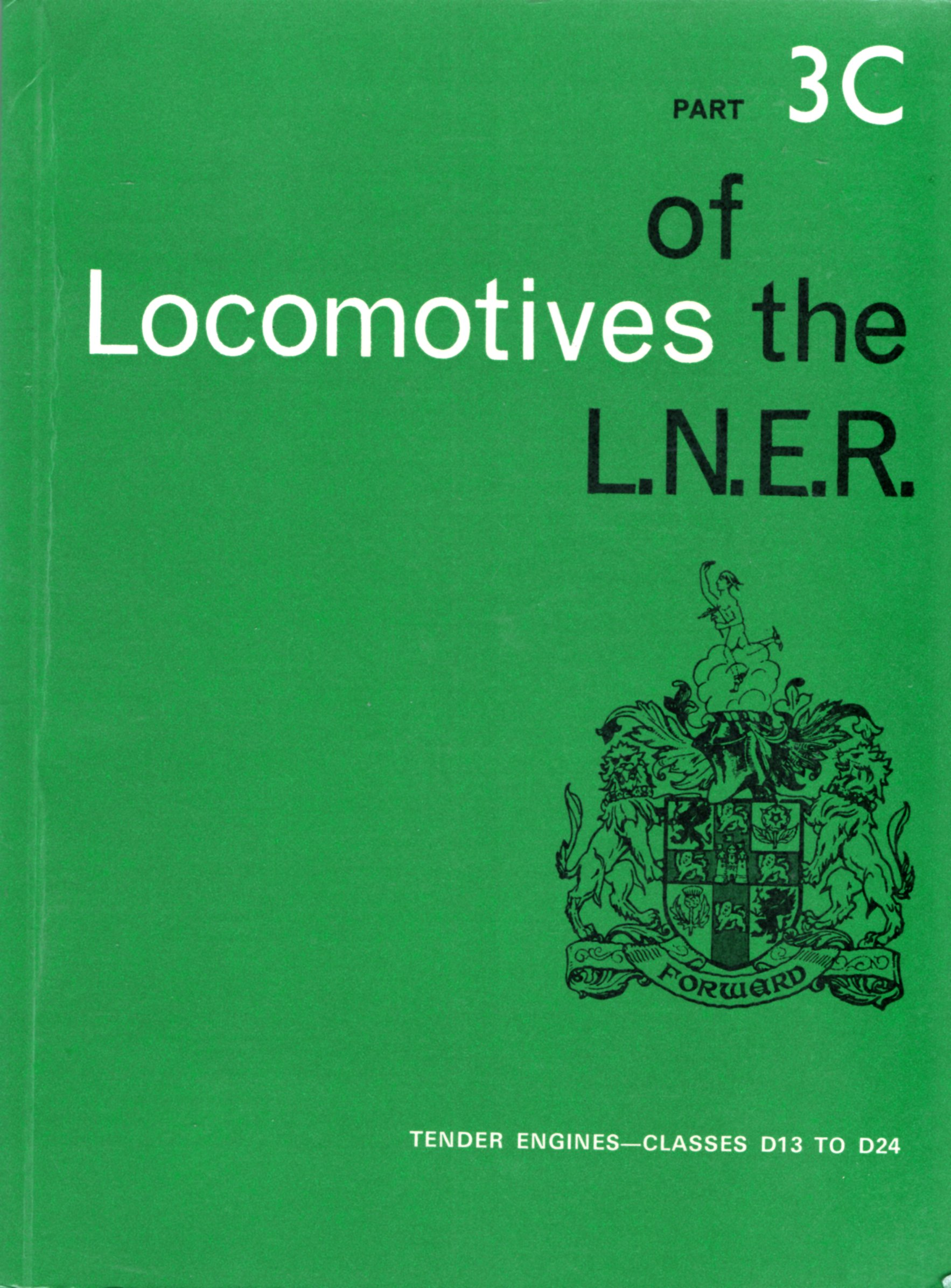 Image for Locomotives of the LN.E.R. Part 3C: Tender Engines - Classes D13 to D24