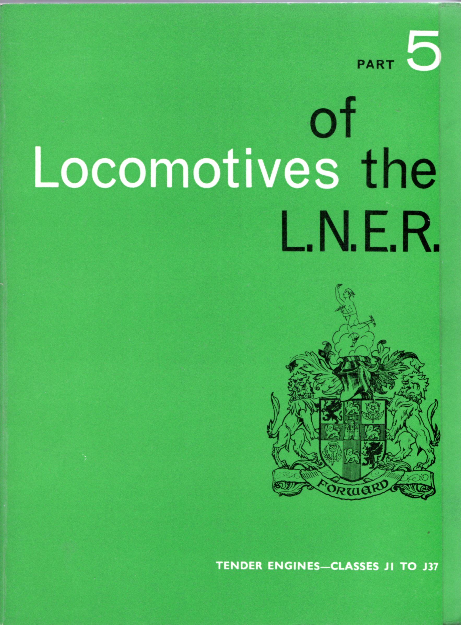 Image for Locomotives of the LN.E.R. Part 5 - Tender Engines -  Classes J1 to J37
