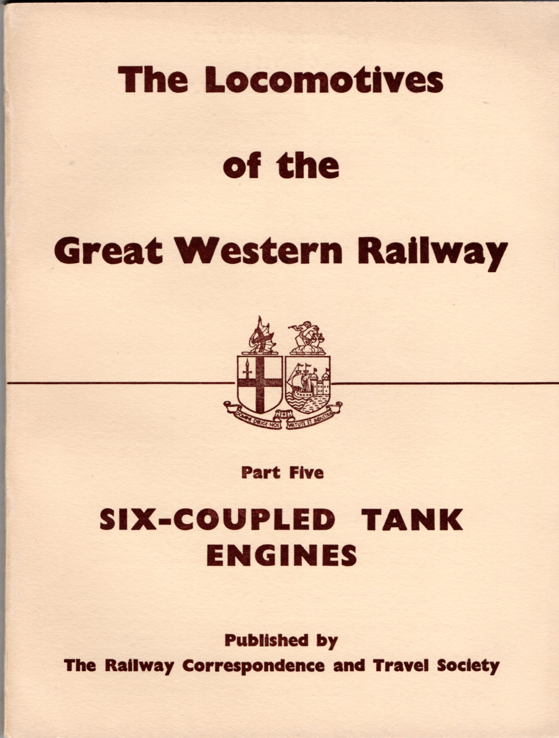 Image for Locomotives of the Great Western Railway: Part 5 - Six-Coupled Tank Engines