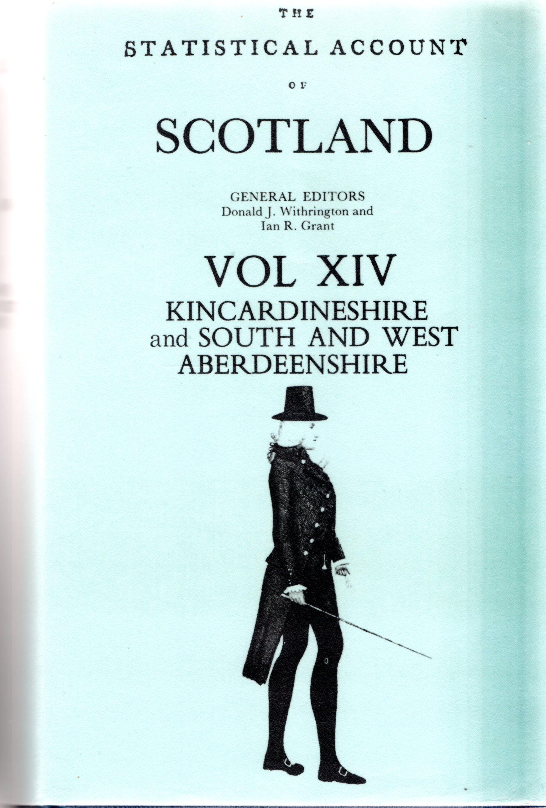 Image for Statistical Account of Scotland: Volume XIV - Kincardineshire and South and West Aberdeenshire
