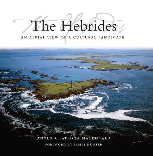 Image for The Hebrides: An Aerial View of a Cultural Landscape
