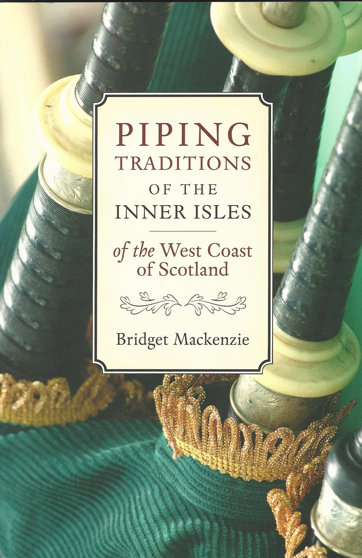Image for Piping Traditions of the Inner Isles of the West Coast of Scotland