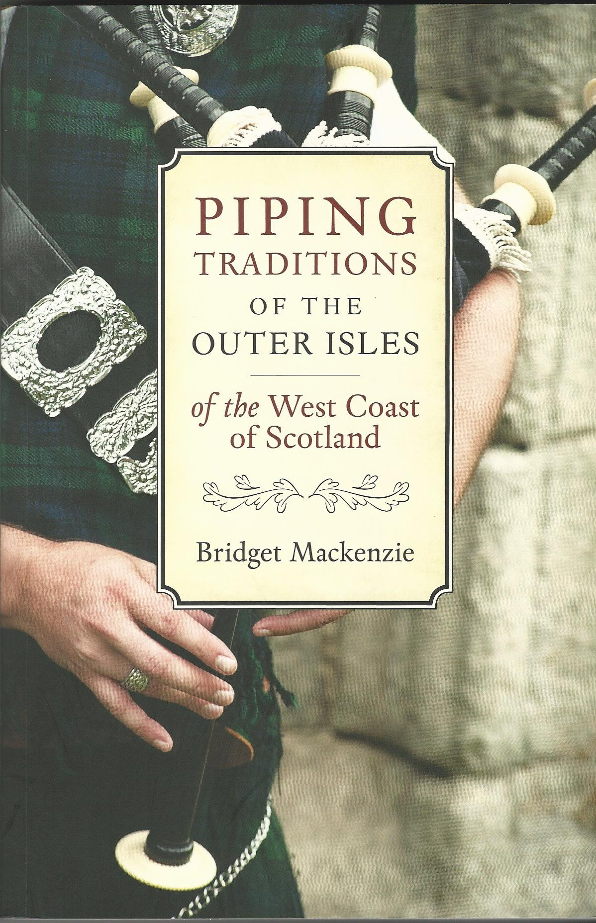 Image for Piping Traditions of the Outer Isles of the West Coast of Scotland