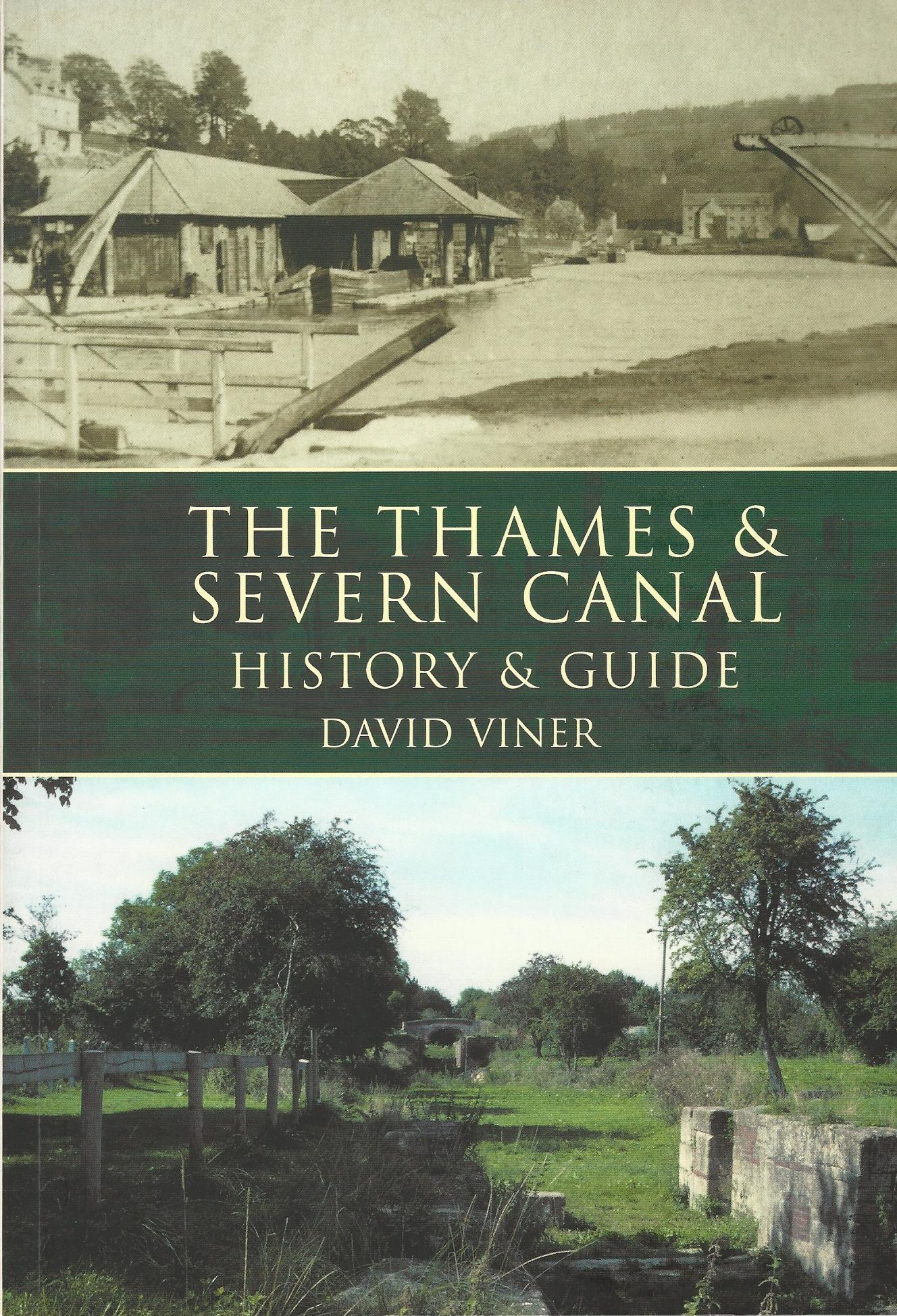 Image for The Thames & Severn Canal: History & Guide