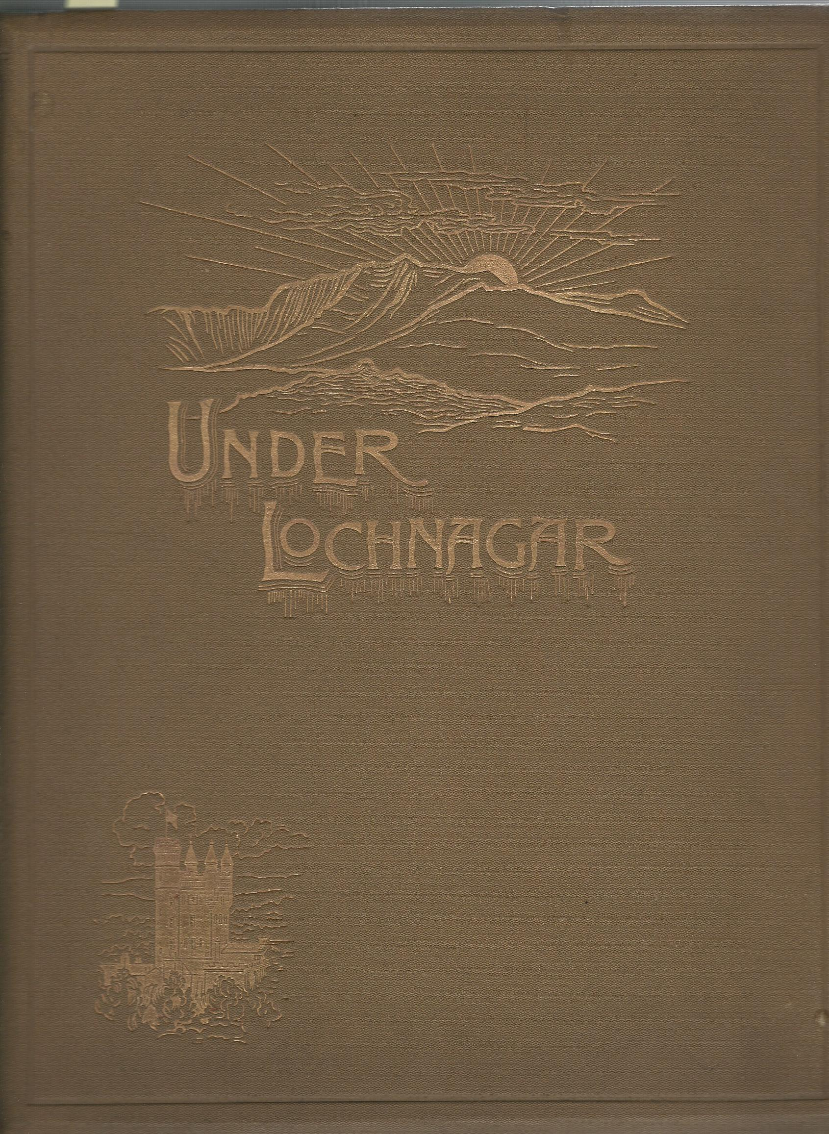 Image for Under Lochnagar, Crathie Parish Church: The Book of the Bazaar.