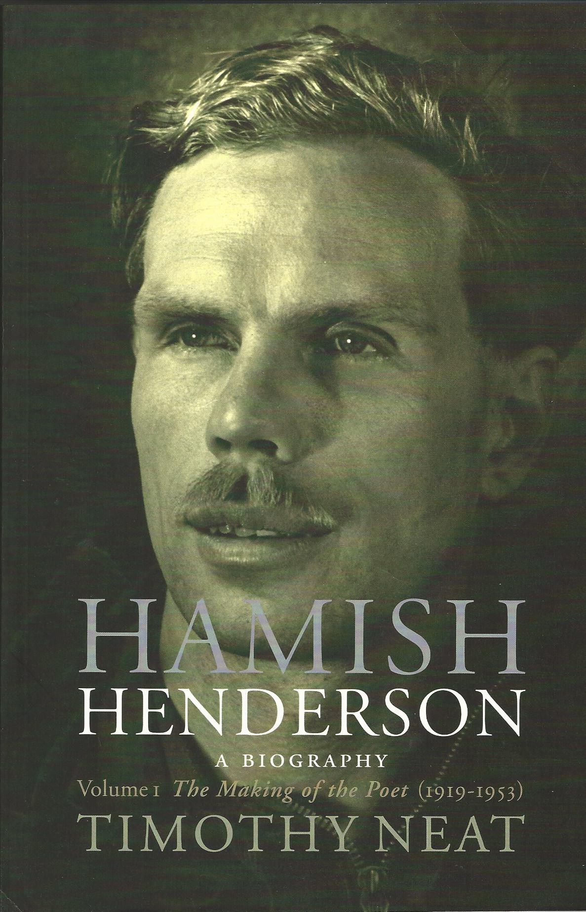 Image for Hamish Henderson - A Biography: Volume 1 The Making of the Poet 1919-1953