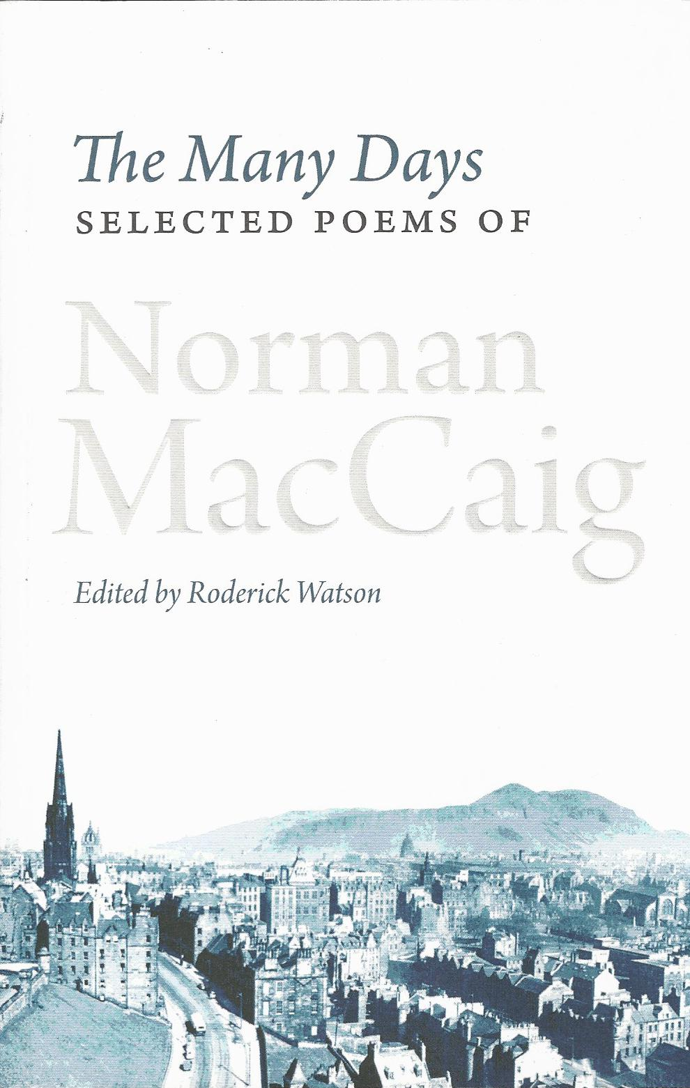 Image for The Many Days: Selected Poems of Norman MacCaig