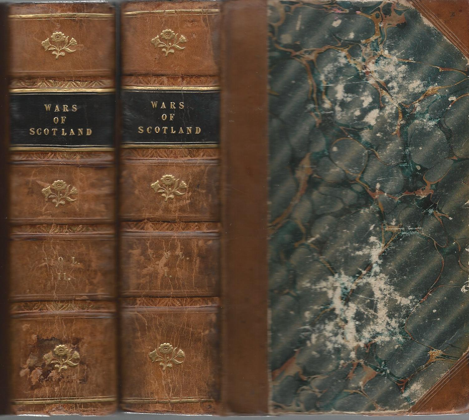 Image for Historical Tales of the Wars of Scotland and of the Border Raids, Forays and Conflicts. (Three Volumes in bound in two)